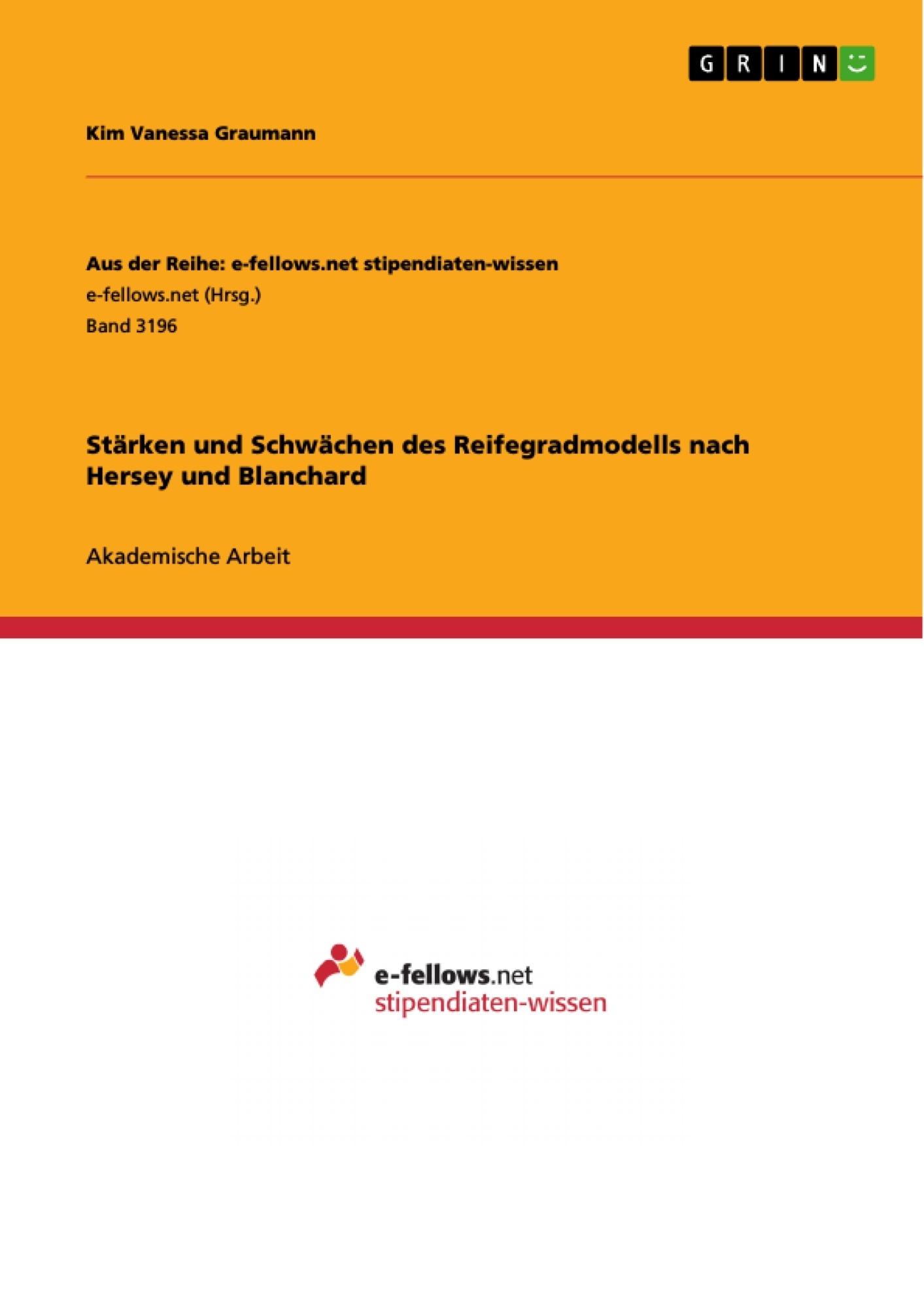 Titel: Stärken und Schwächen des Reifegradmodells nach Hersey und Blanchard