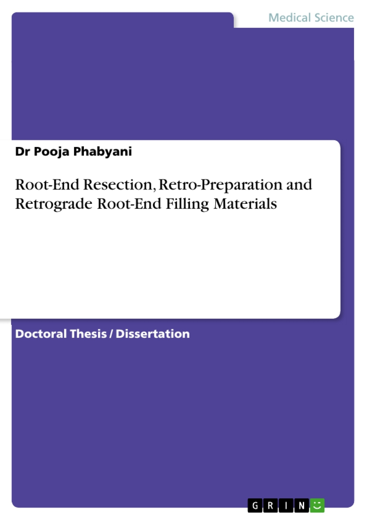 Title: Root-End Resection, Retro-Preparation and Retrograde Root-End Filling Materials