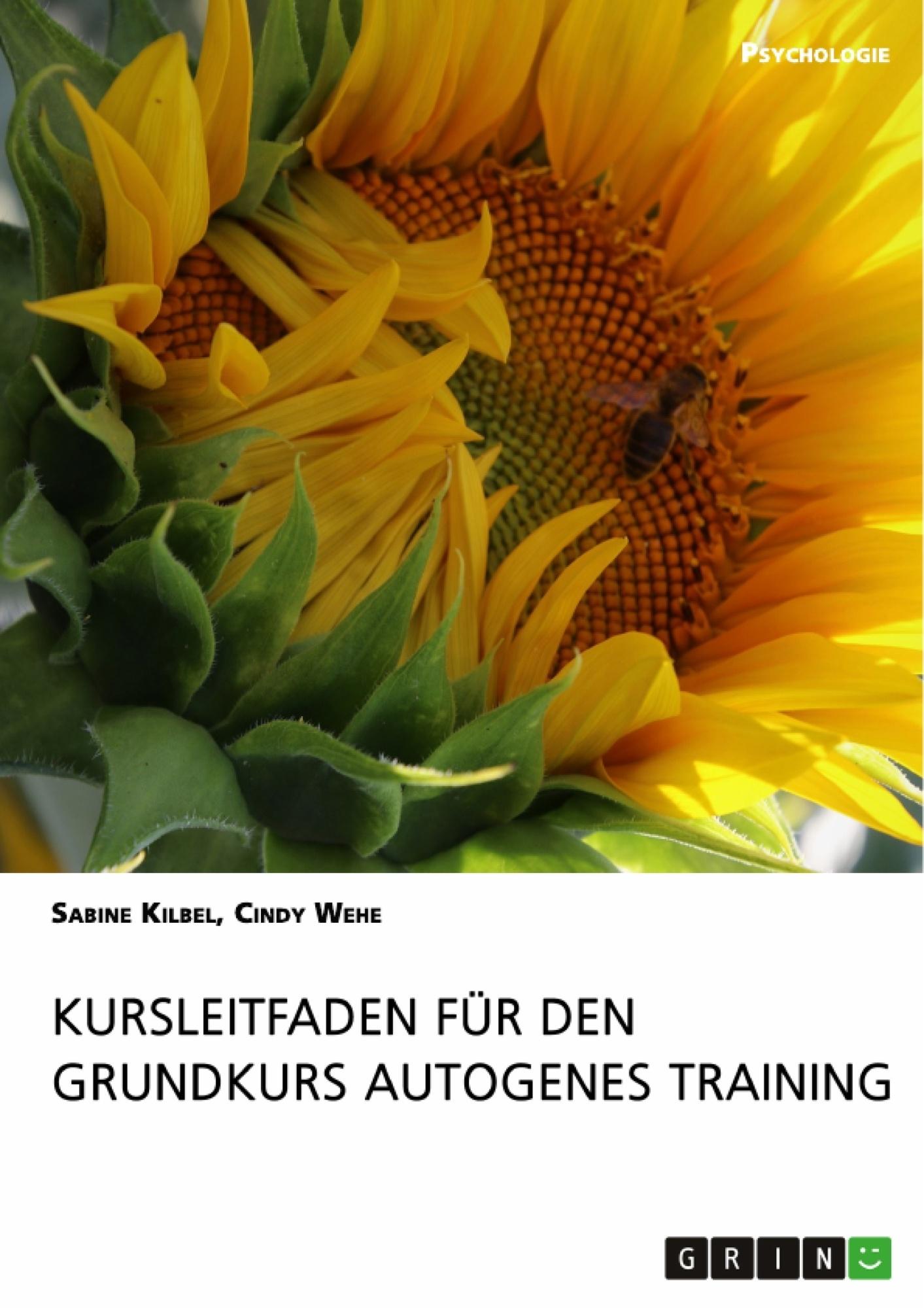 Titel: Kursleitfaden für den Grundkurs Autogenes Training
