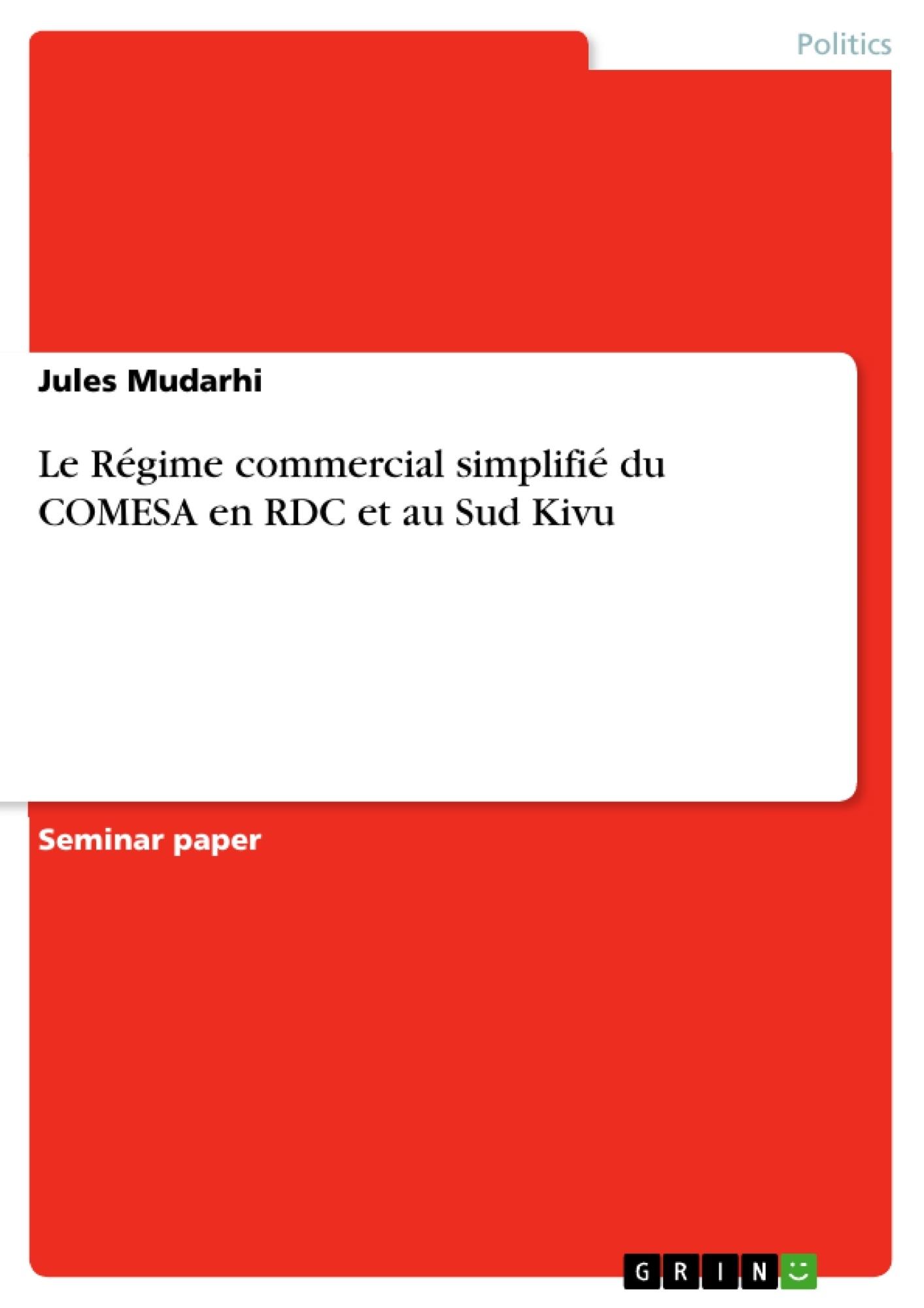 Titre: Le Régime commercial simplifié du COMESA en RDC et au Sud Kivu