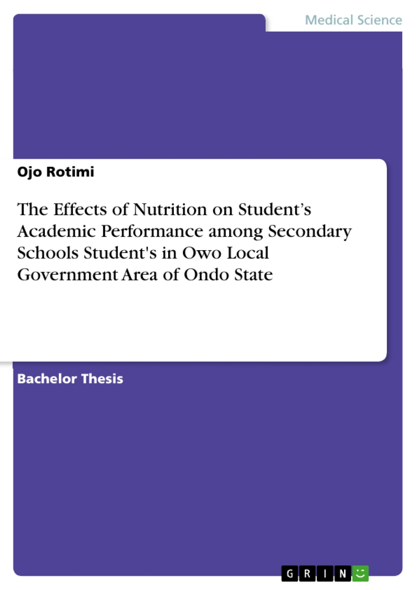 Title: The Effects of Nutrition on Student's Academic Performance among Secondary Schools Student's in Owo Local Government Area of Ondo State