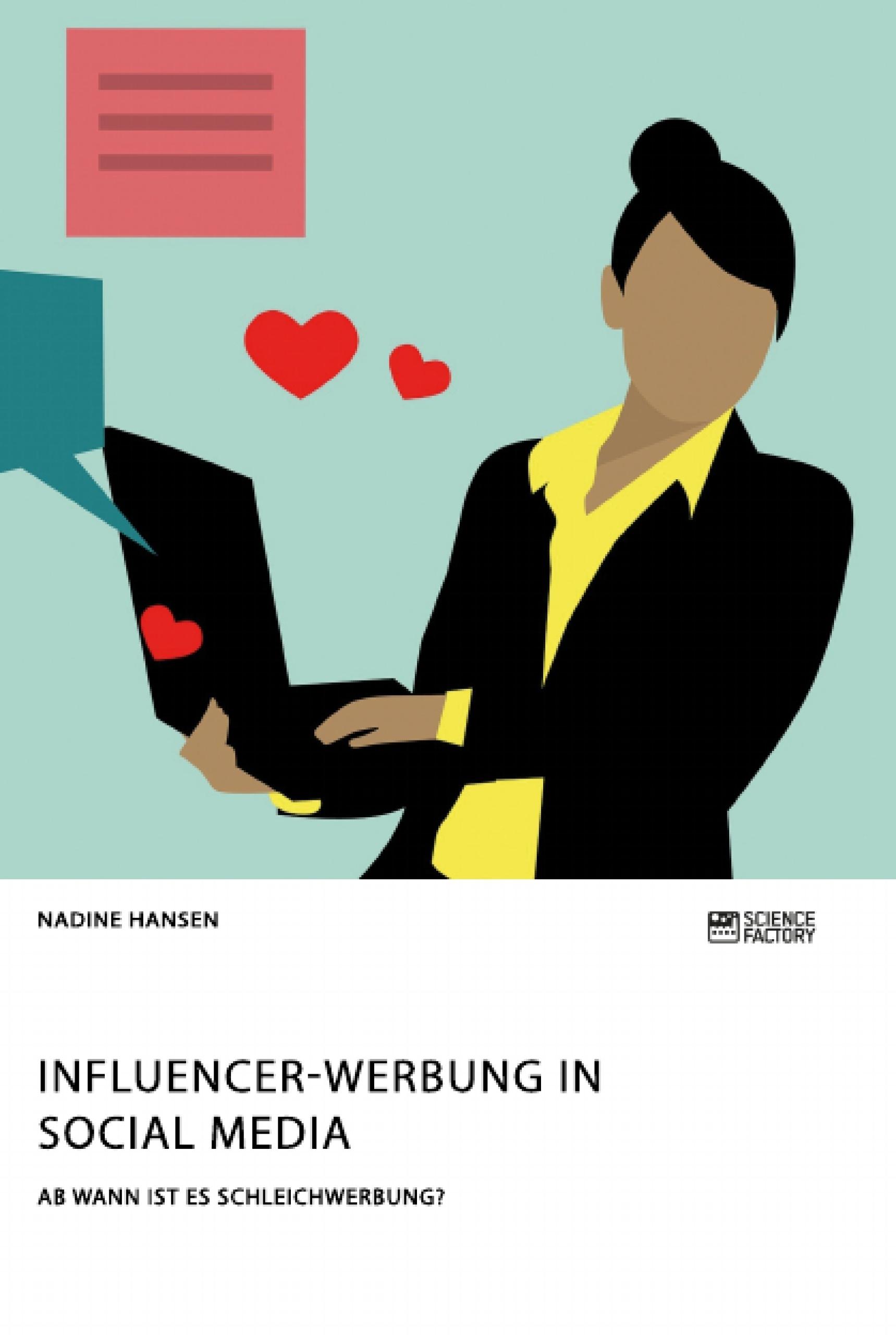 Titel: Influencer-Werbung in Social Media. Ab wann ist es Schleichwerbung?