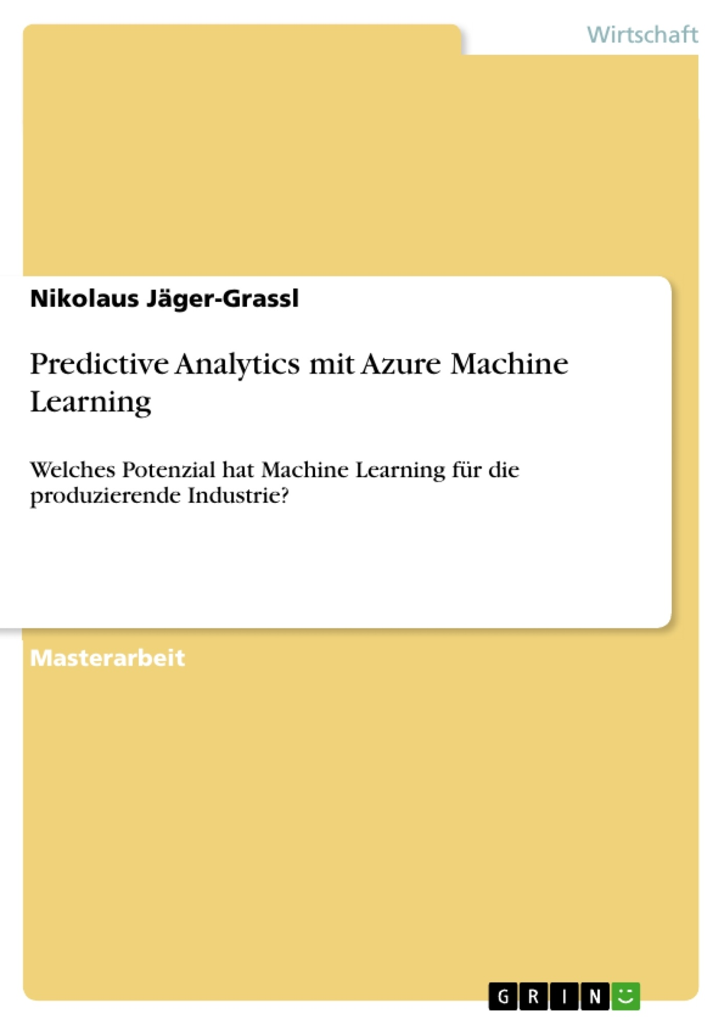 Titel: Predictive Analytics mit Azure Machine Learning