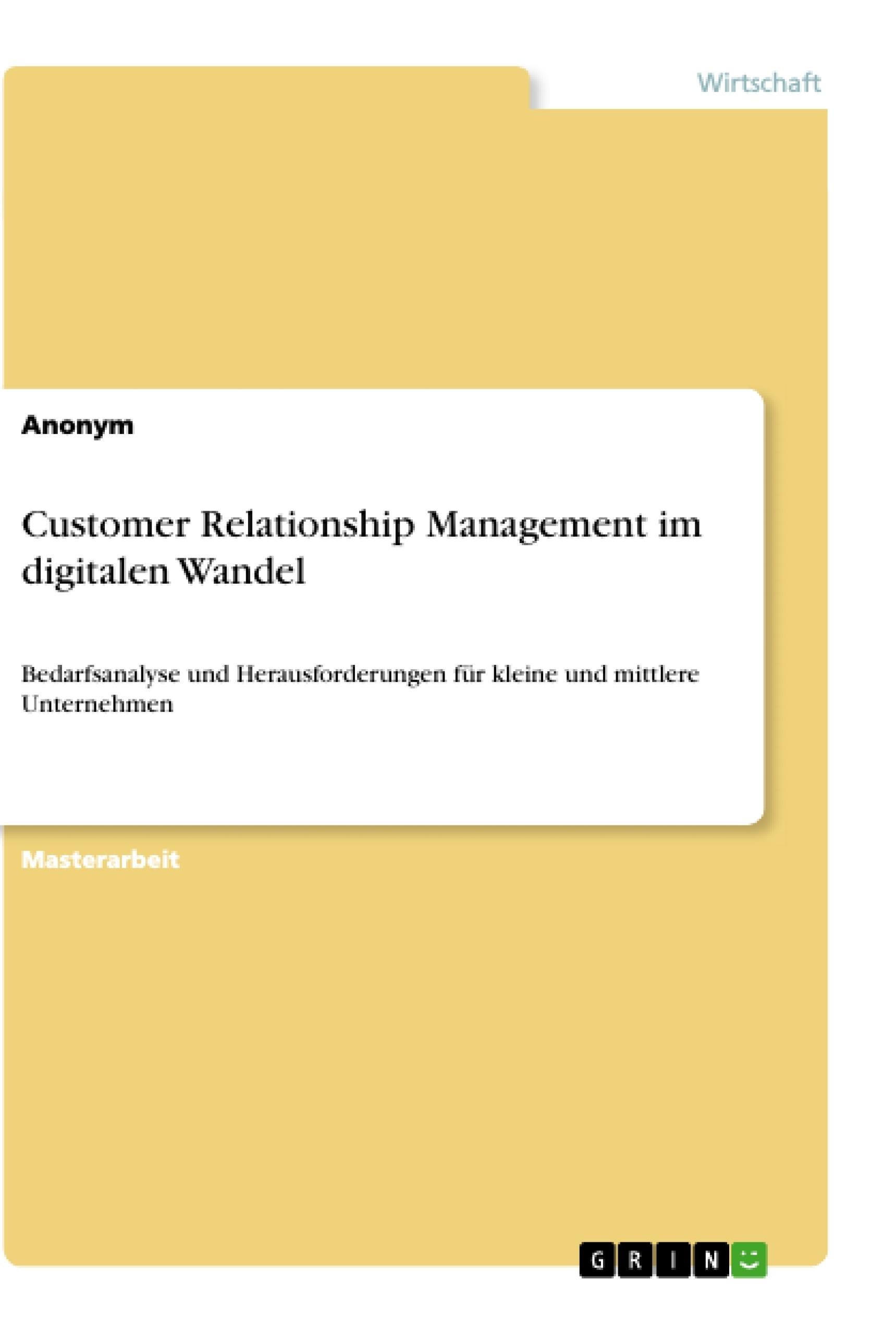 Titel: Customer Relationship Management im digitalen Wandel