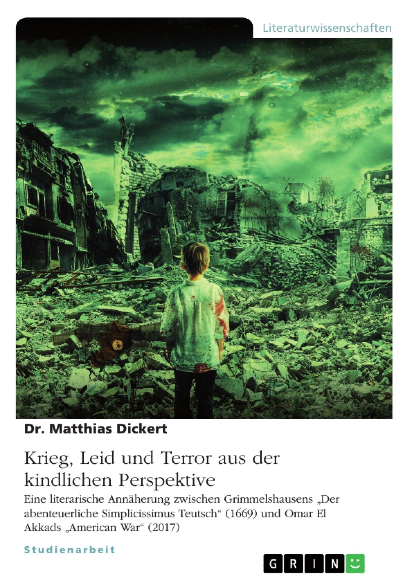 Titel: Krieg, Leid und Terror aus der kindlichen Perspektive