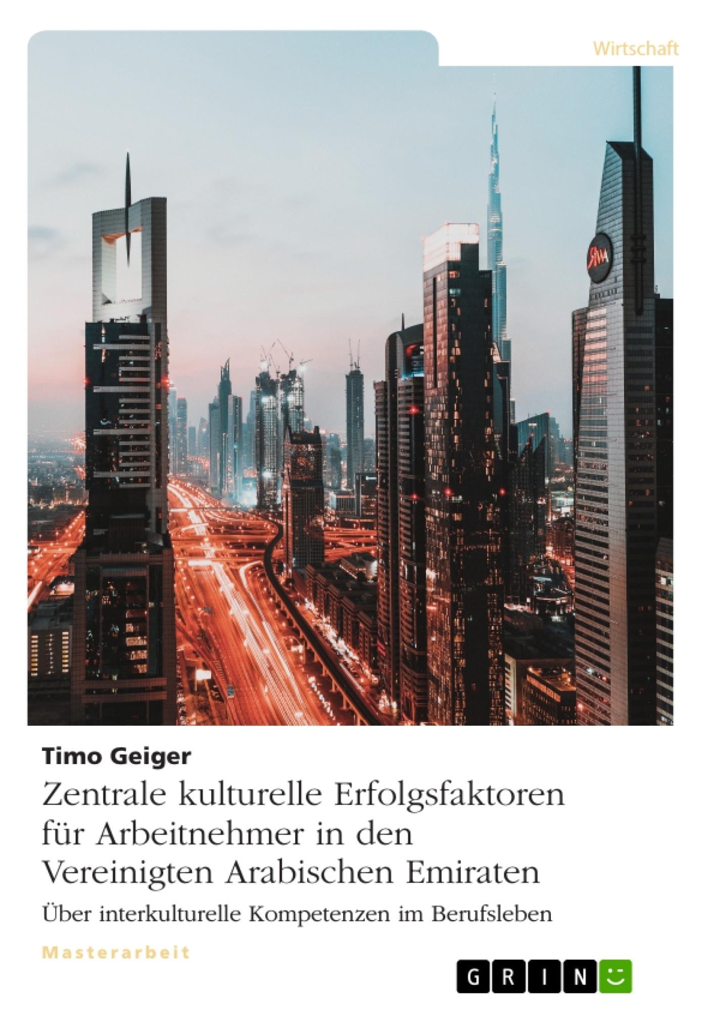 Titel: Zentrale kulturelle Erfolgsfaktoren für Arbeitnehmer in den Vereinigten Arabischen Emiraten