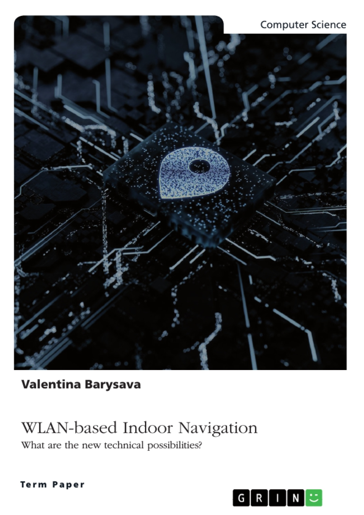 Title: WLAN-based Indoor Navigation. What are the new technical possibilities?
