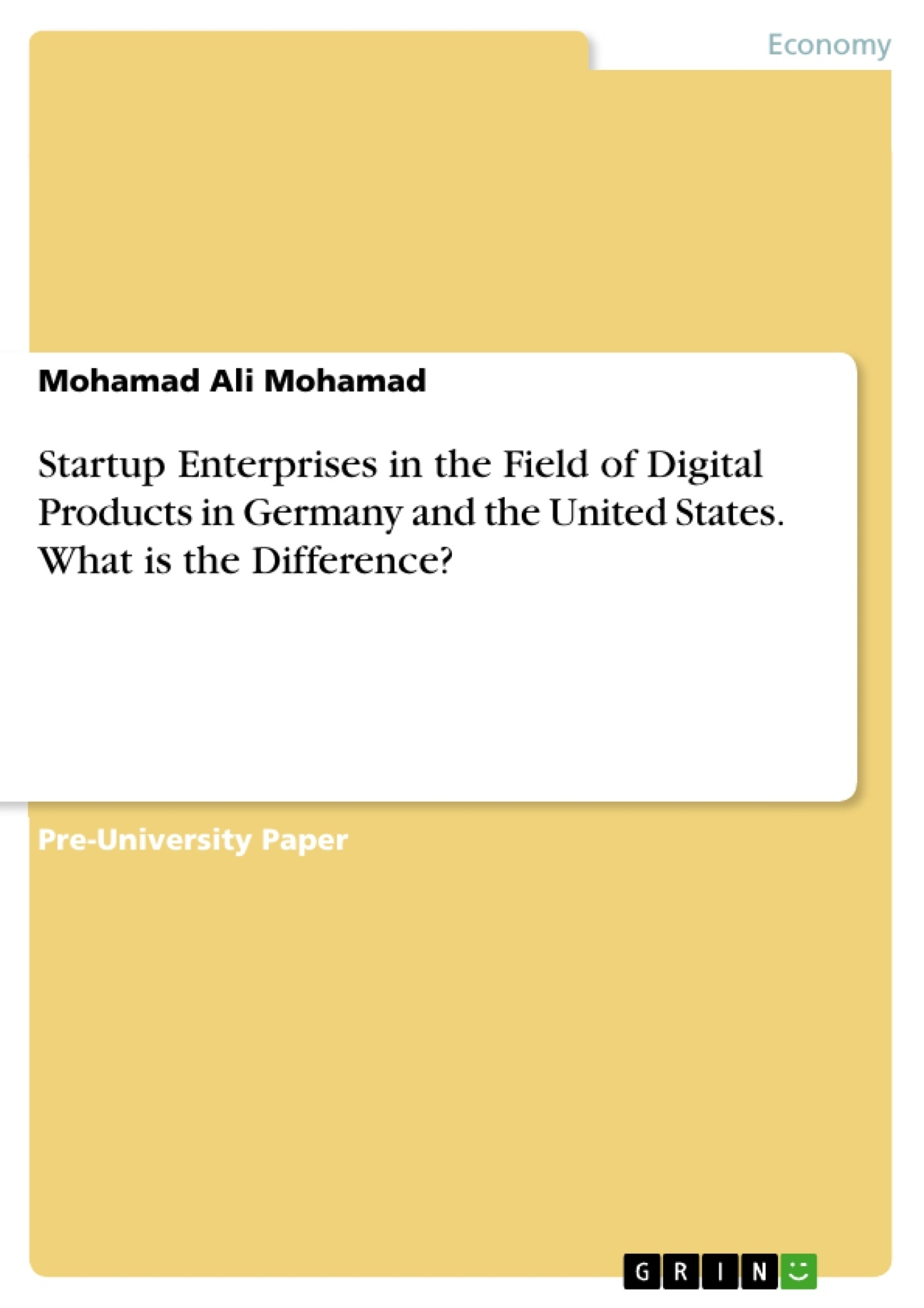 Title: Startup Enterprises in the Field of Digital Products in Germany and the United States. What is the Difference?