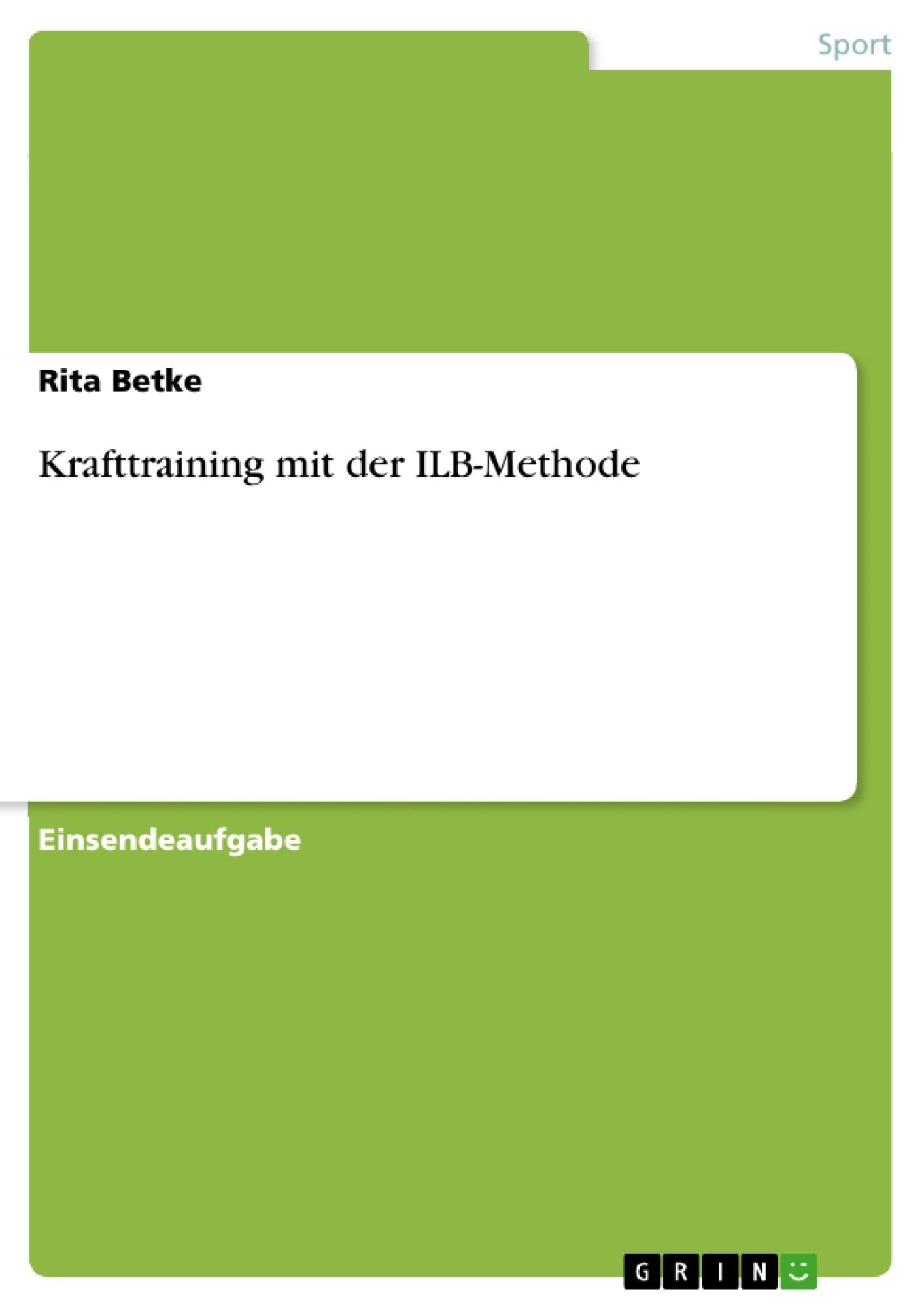 Titel: Krafttraining mit der ILB-Methode