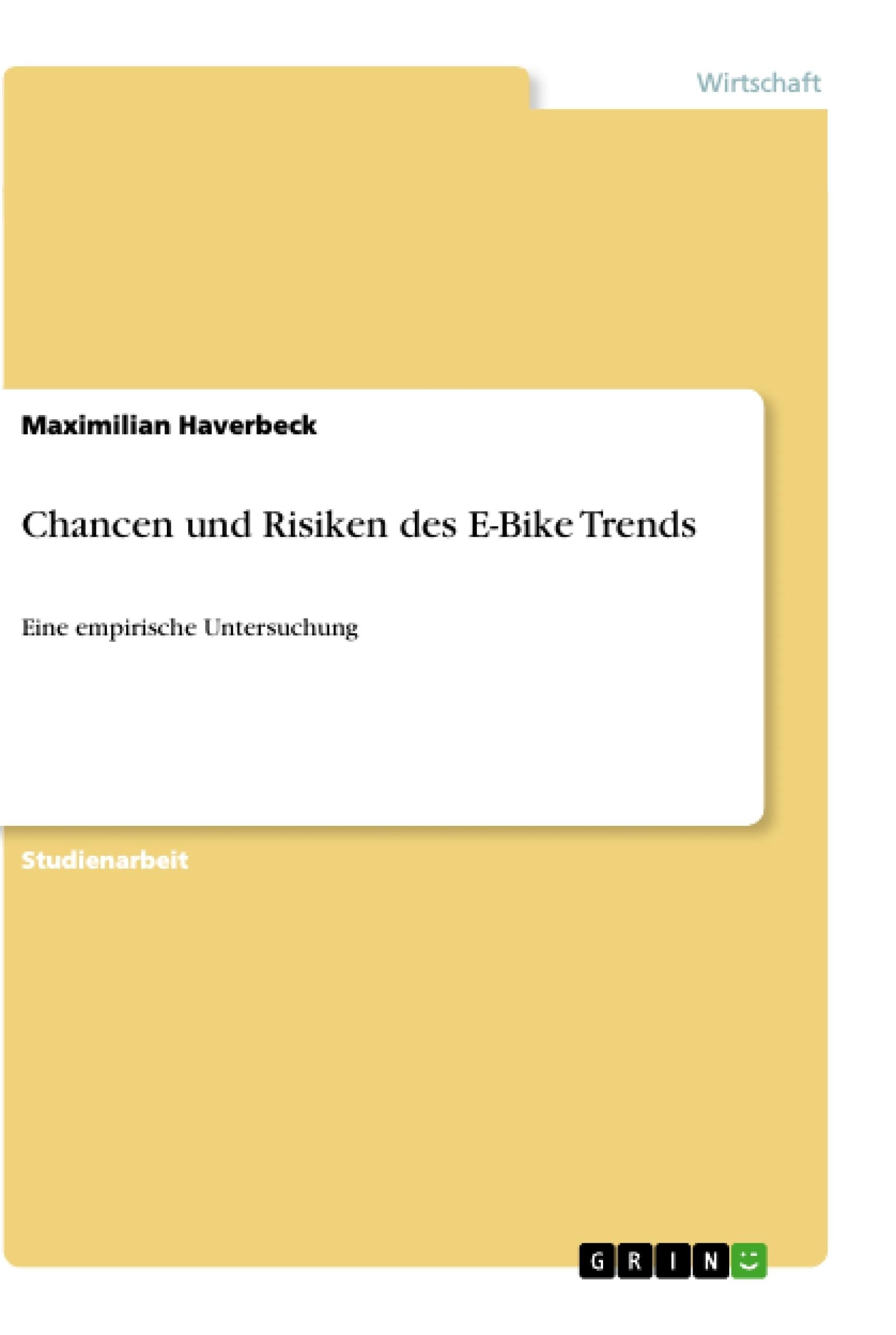 Titel: Chancen und Risiken des E-Bike Trends