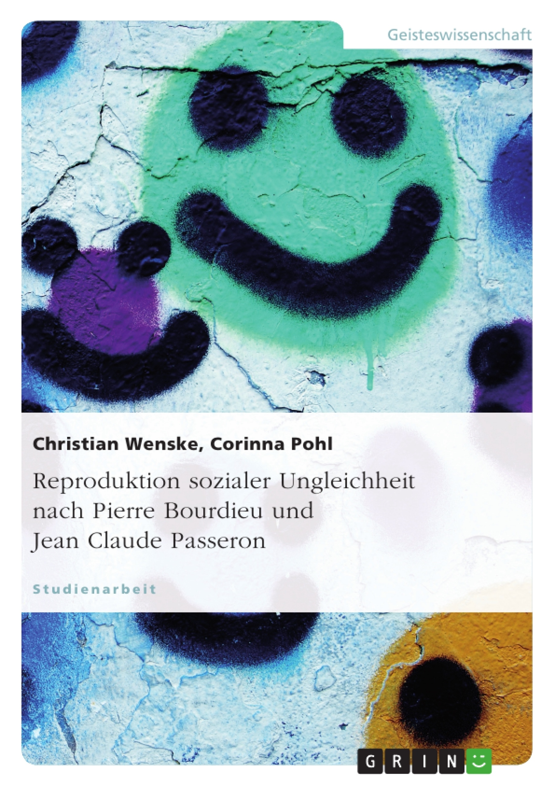 Titel: Reproduktion sozialer Ungleichheit nach Pierre Bourdieu und Jean Claude Passeron