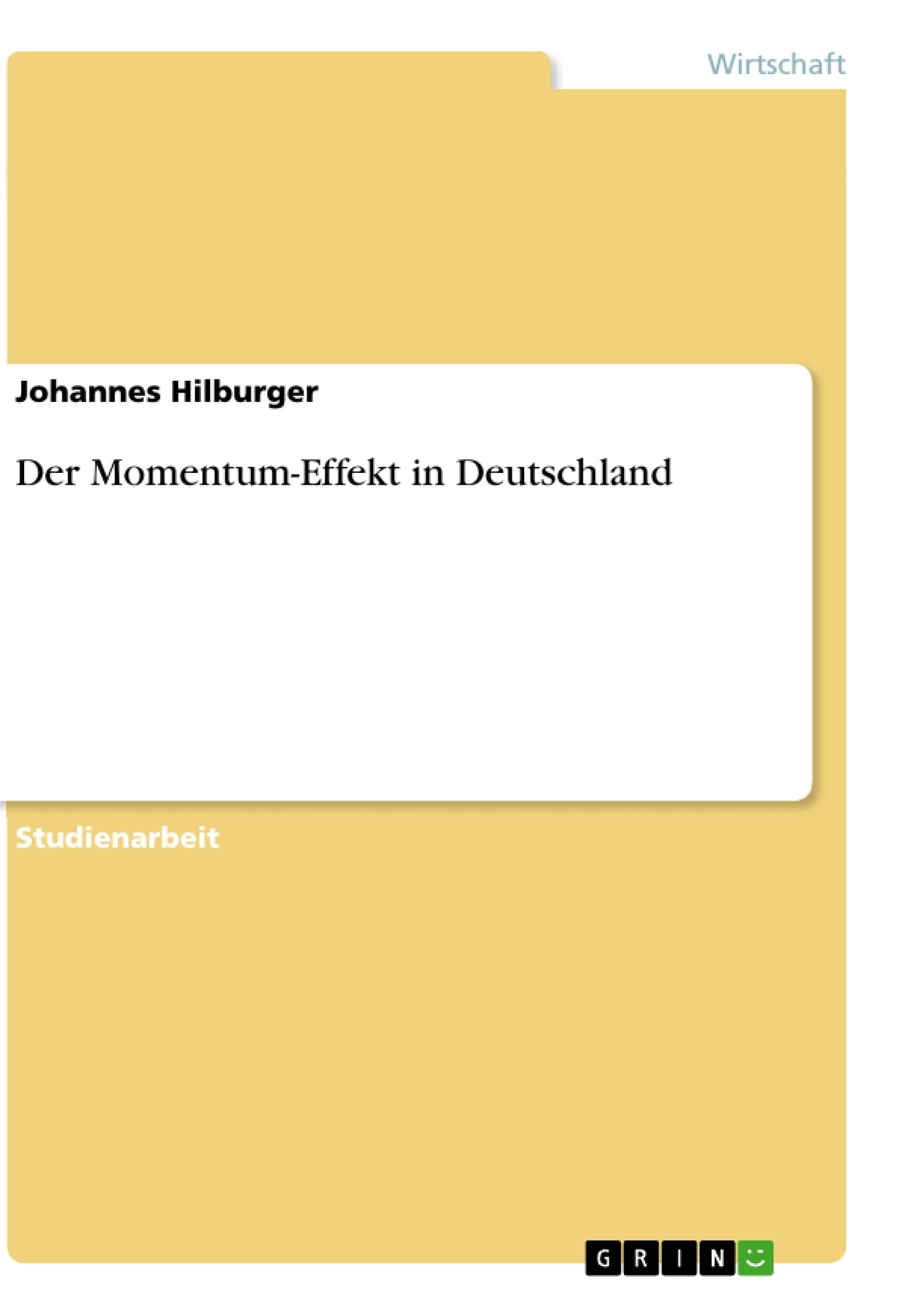 Titel: Der Momentum-Effekt in Deutschland