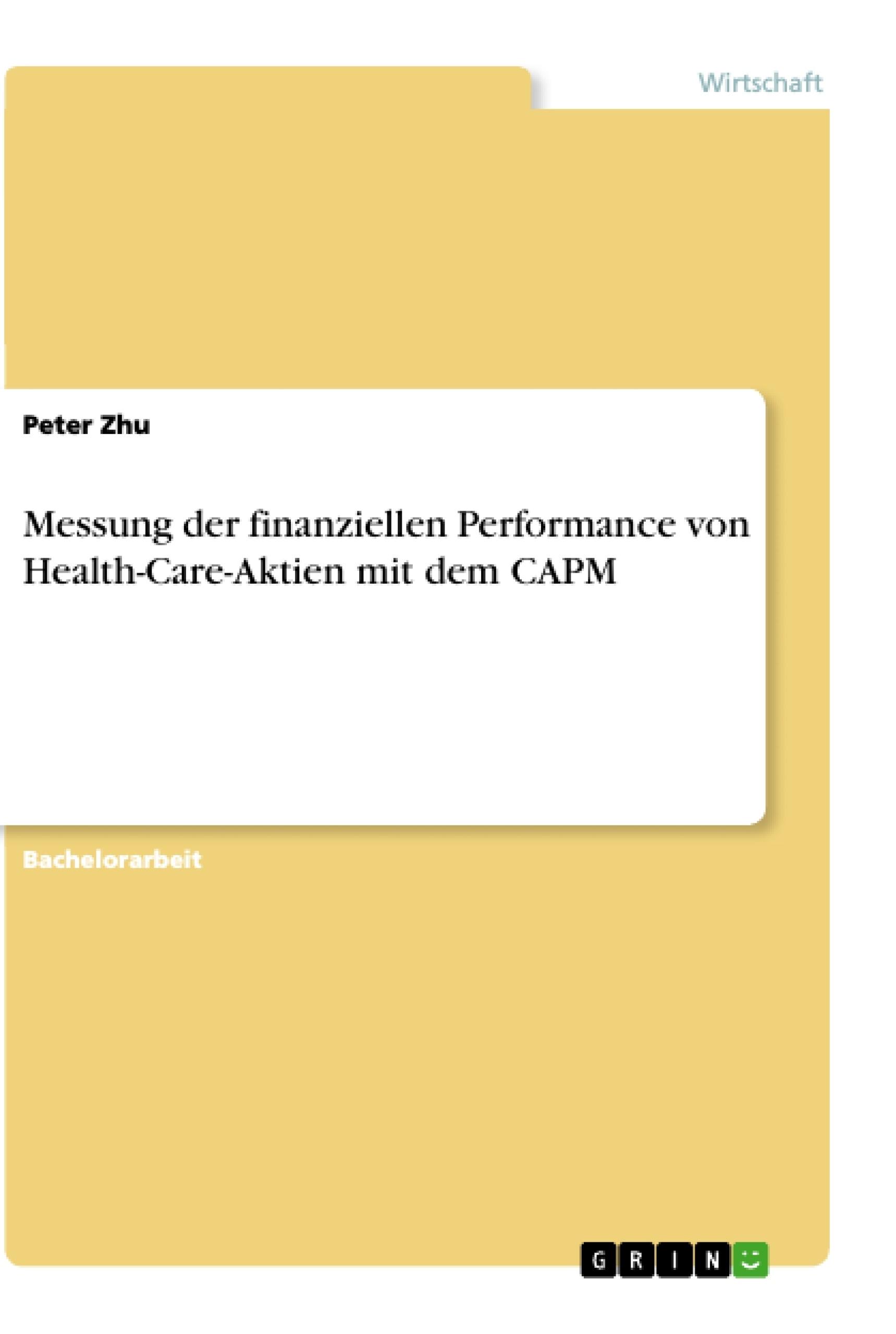 Titel: Messung der finanziellen Performance von Health-Care-Aktien mit dem CAPM