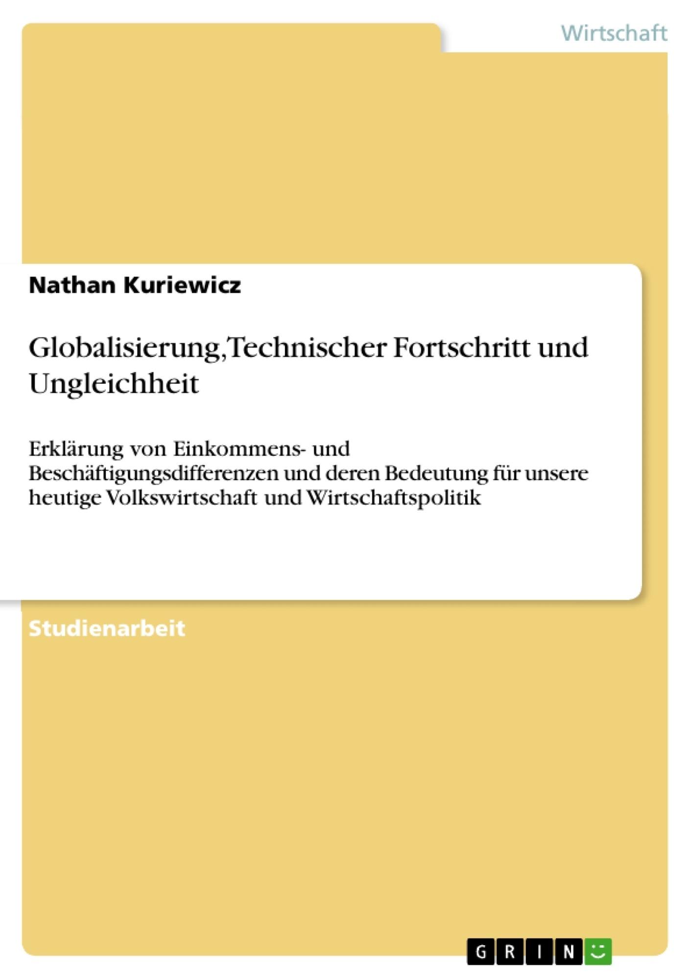 Titel: Globalisierung, Technischer Fortschritt und Ungleichheit