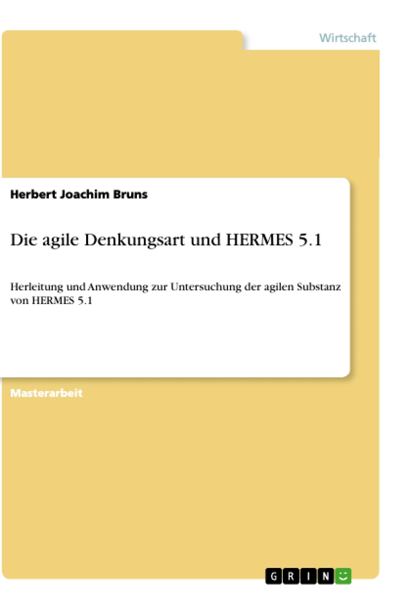 Titel: Die agile Denkungsart und HERMES 5.1