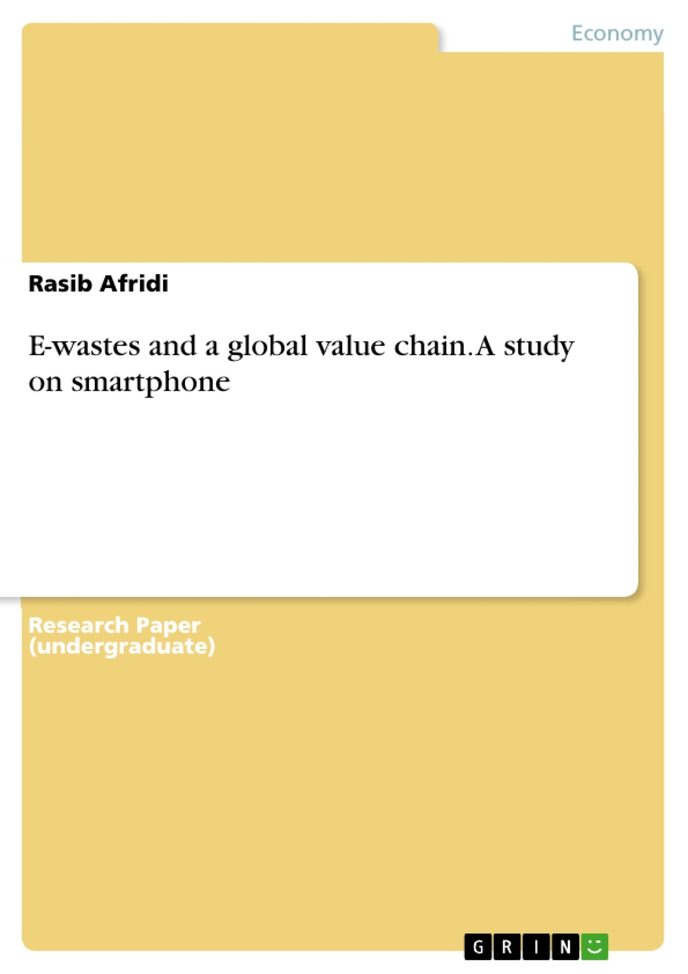 Title: E-wastes and a global value chain. A study on smartphone