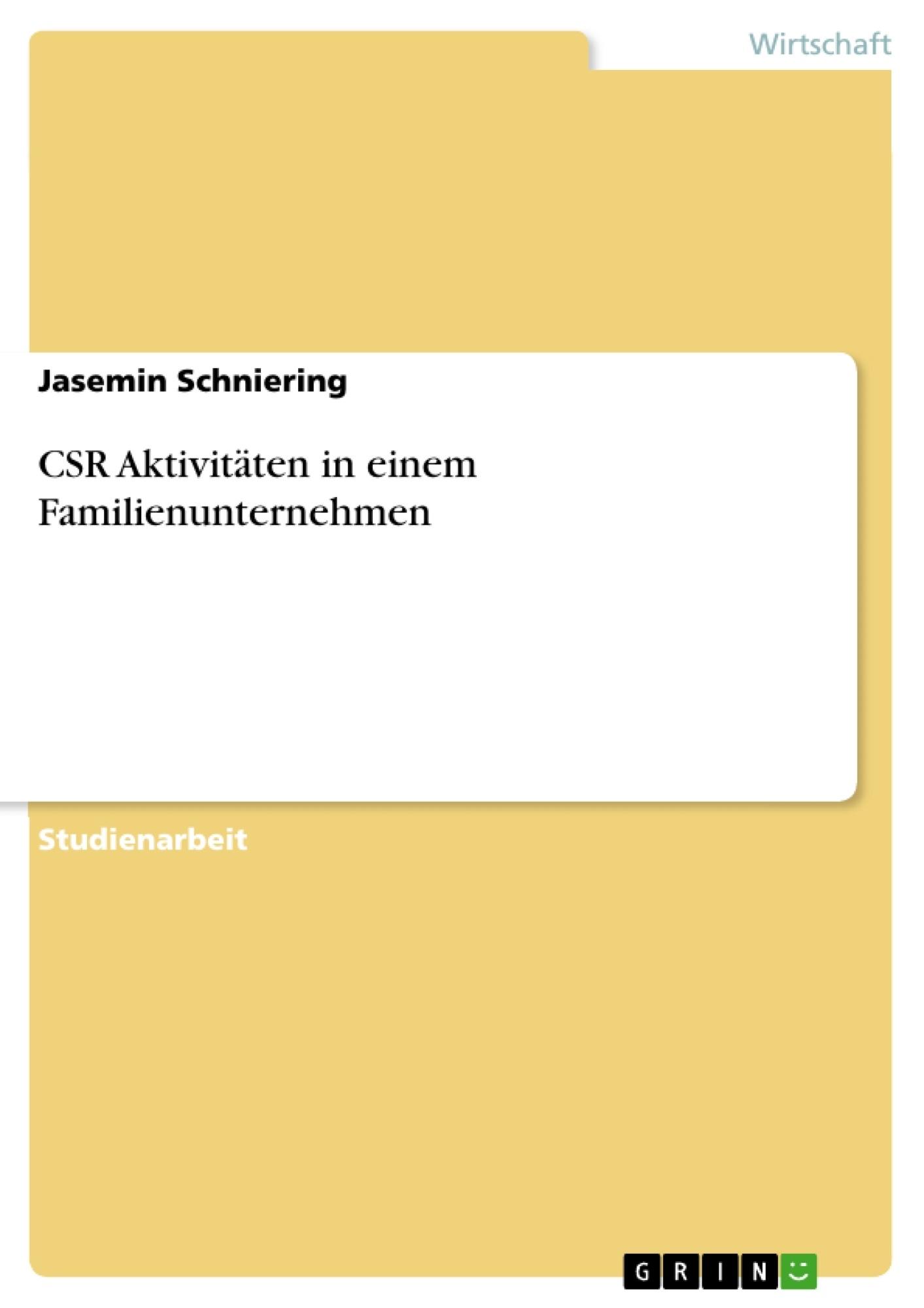 Titel: CSR Aktivitäten in einem Familienunternehmen