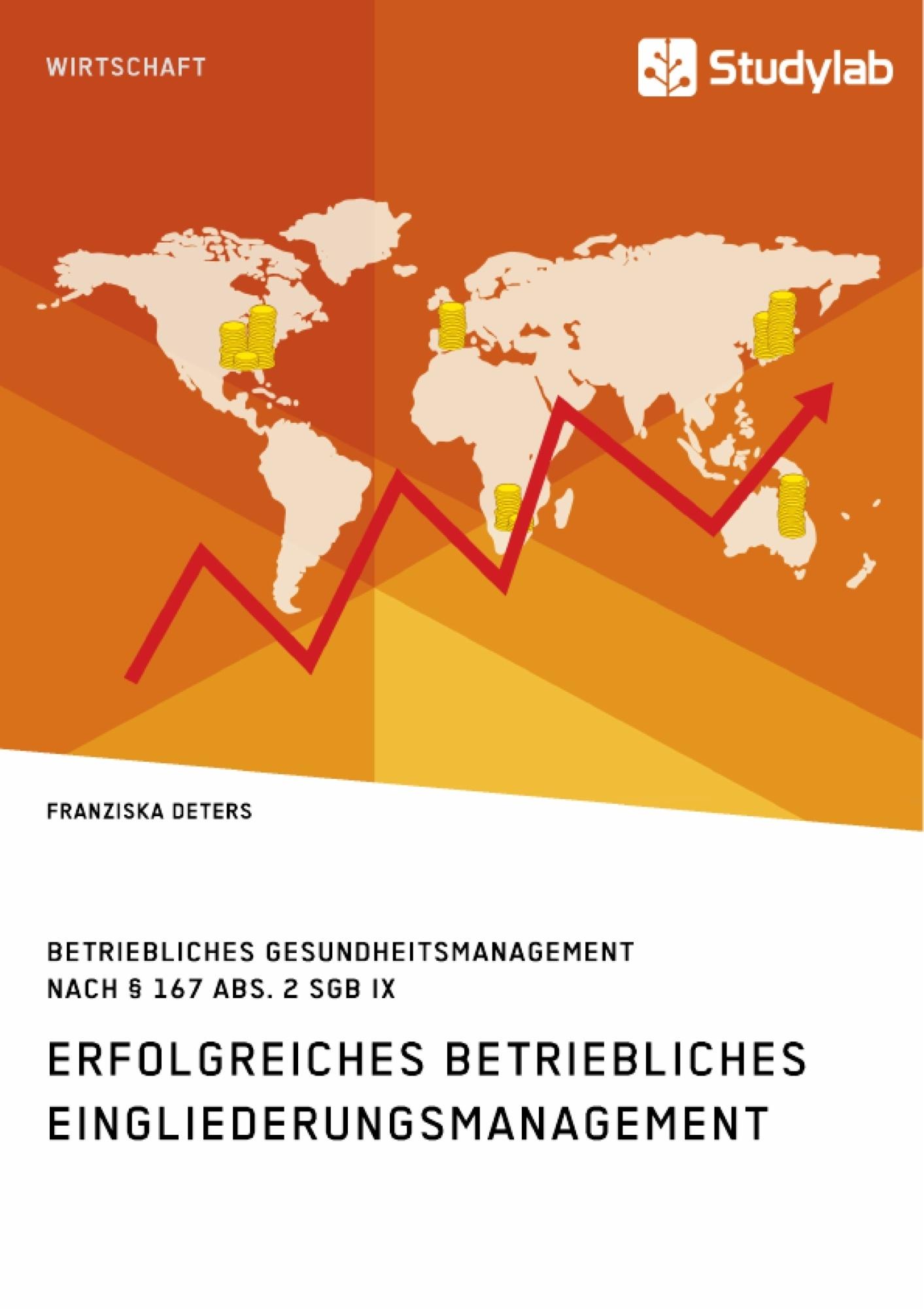 Titel: Erfolgreiches Betriebliches Eingliederungsmanagement in kleinen und mittleren Unternehmen