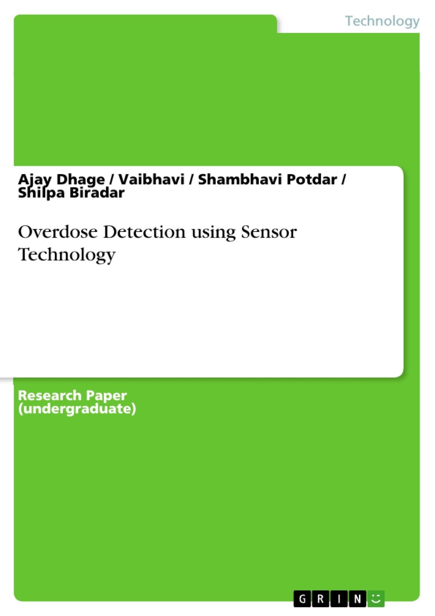 Title: Overdose Detection using Sensor Technology