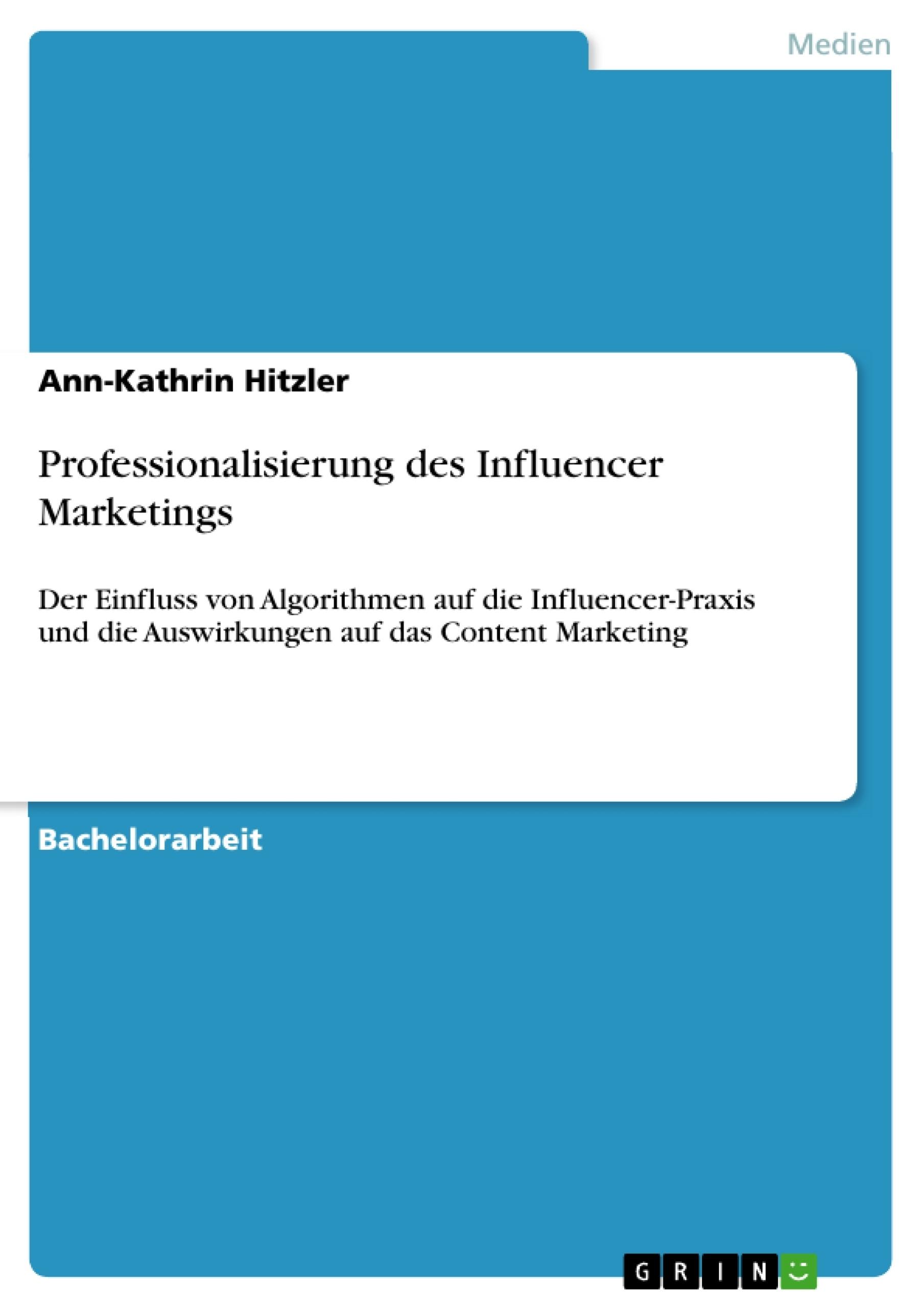Titel: Professionalisierung des Influencer Marketings
