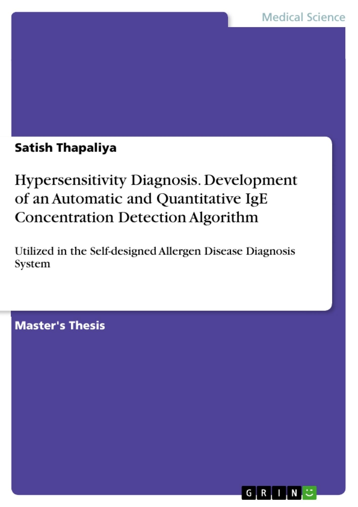 Title: Hypersensitivity Diagnosis. Development of an Automatic and Quantitative IgE Concentration Detection Algorithm