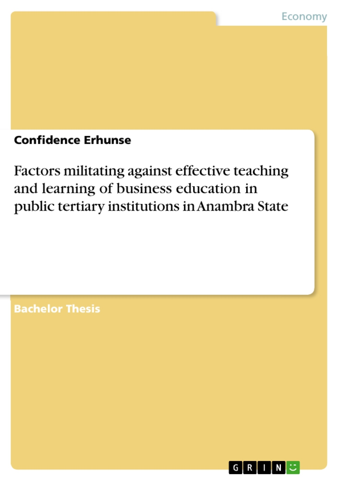 Title: Factors militating against effective teaching and learning of business education in public tertiary institutions in Anambra State
