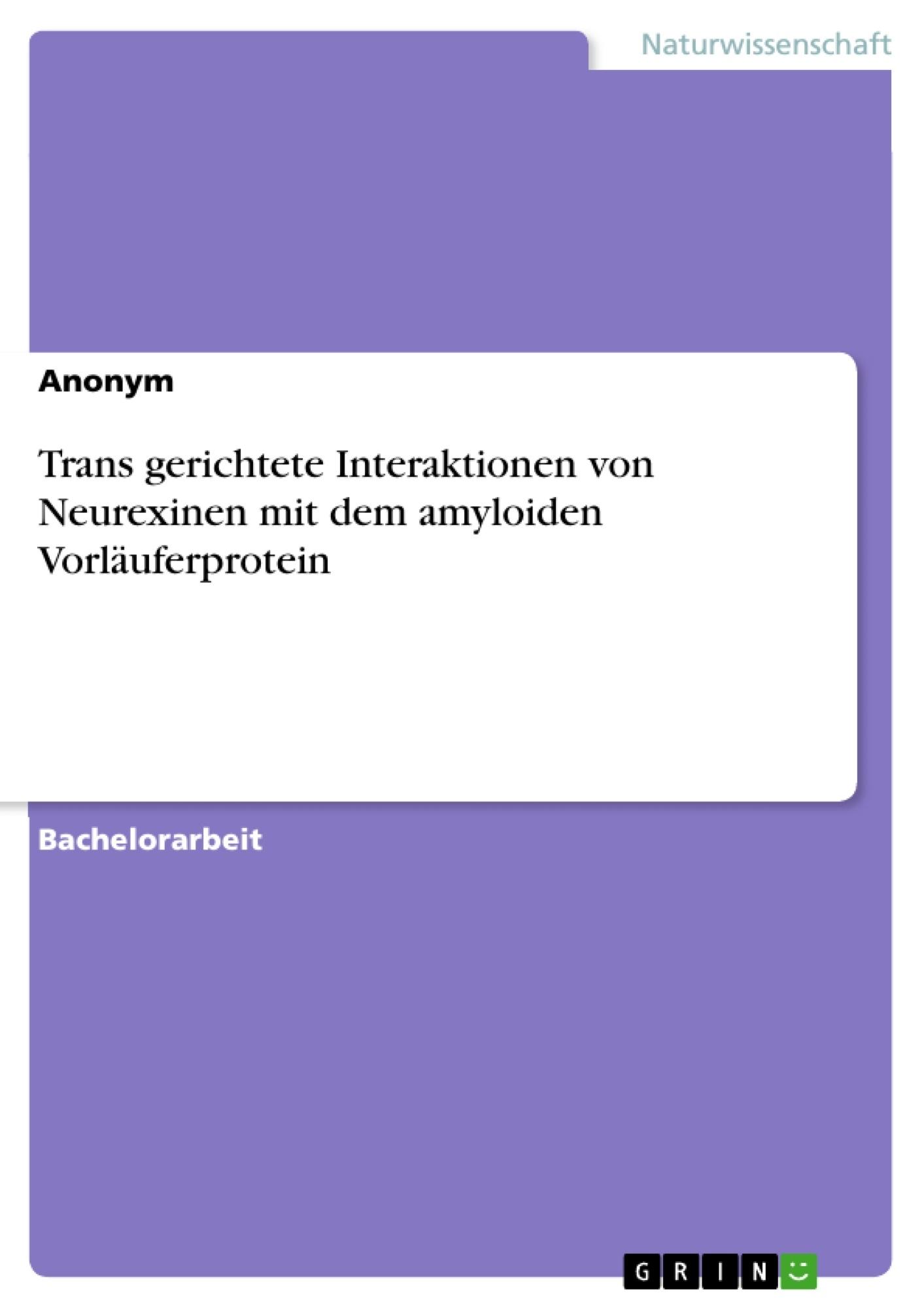Titel: Trans gerichtete Interaktionen von Neurexinen mit dem amyloiden Vorläuferprotein