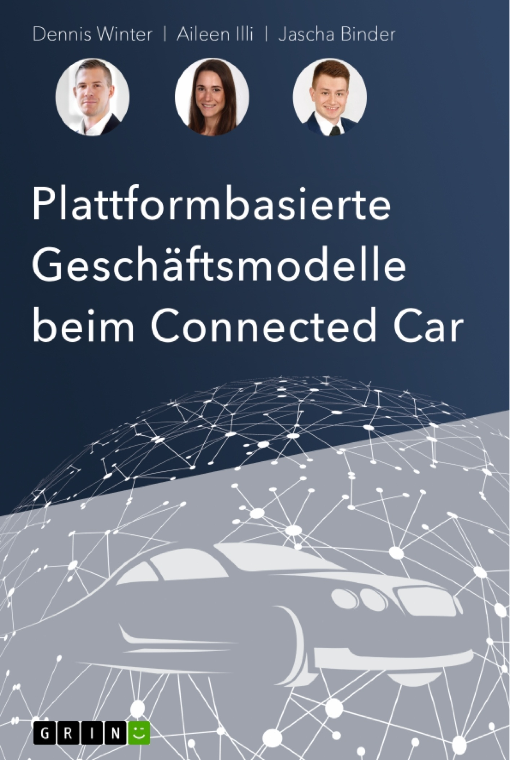 Titel: Plattformbasierte Geschäftsmodelle beim Connected-Car