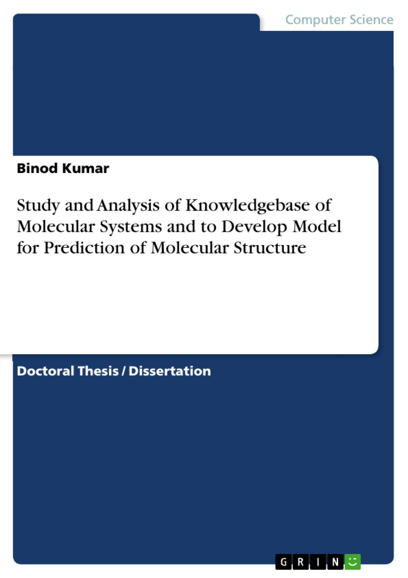Title: Study and Analysis of Knowledgebase of Molecular Systems and to Develop Model for Prediction of Molecular Structure