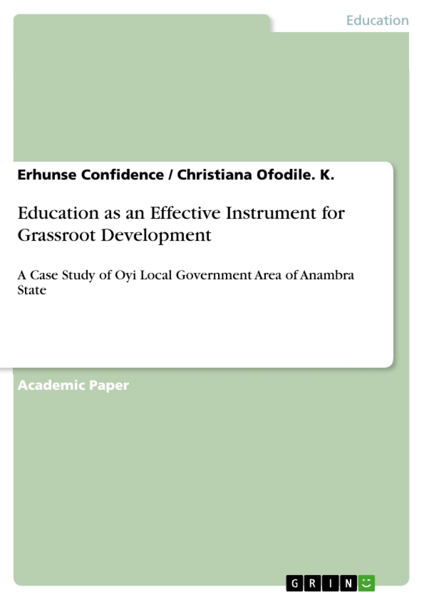 Title: Education as an Effective Instrument for Grassroot Development