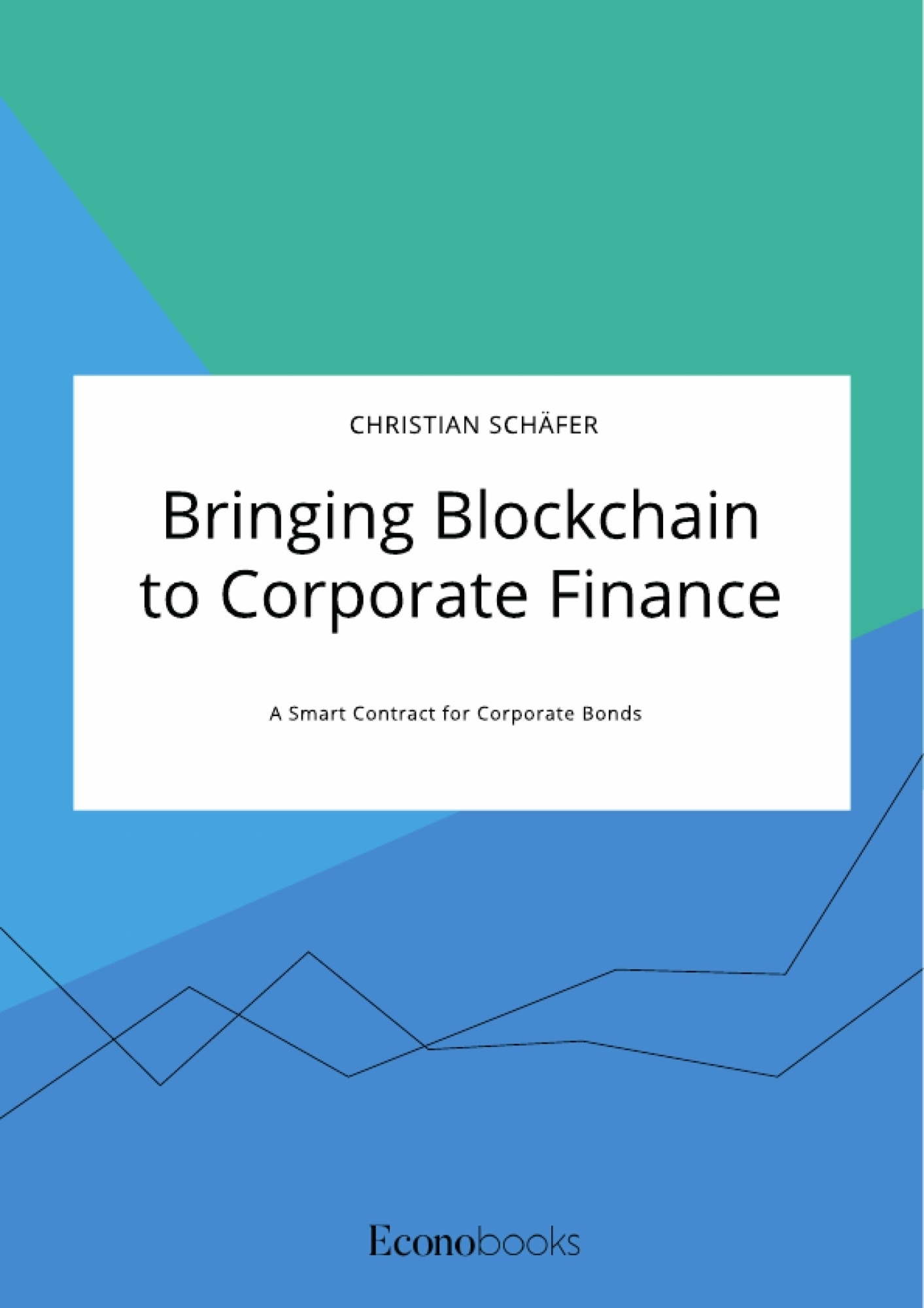 Title: Bringing Blockchain to Corporate Finance. A Smart Contract for Corporate Bonds
