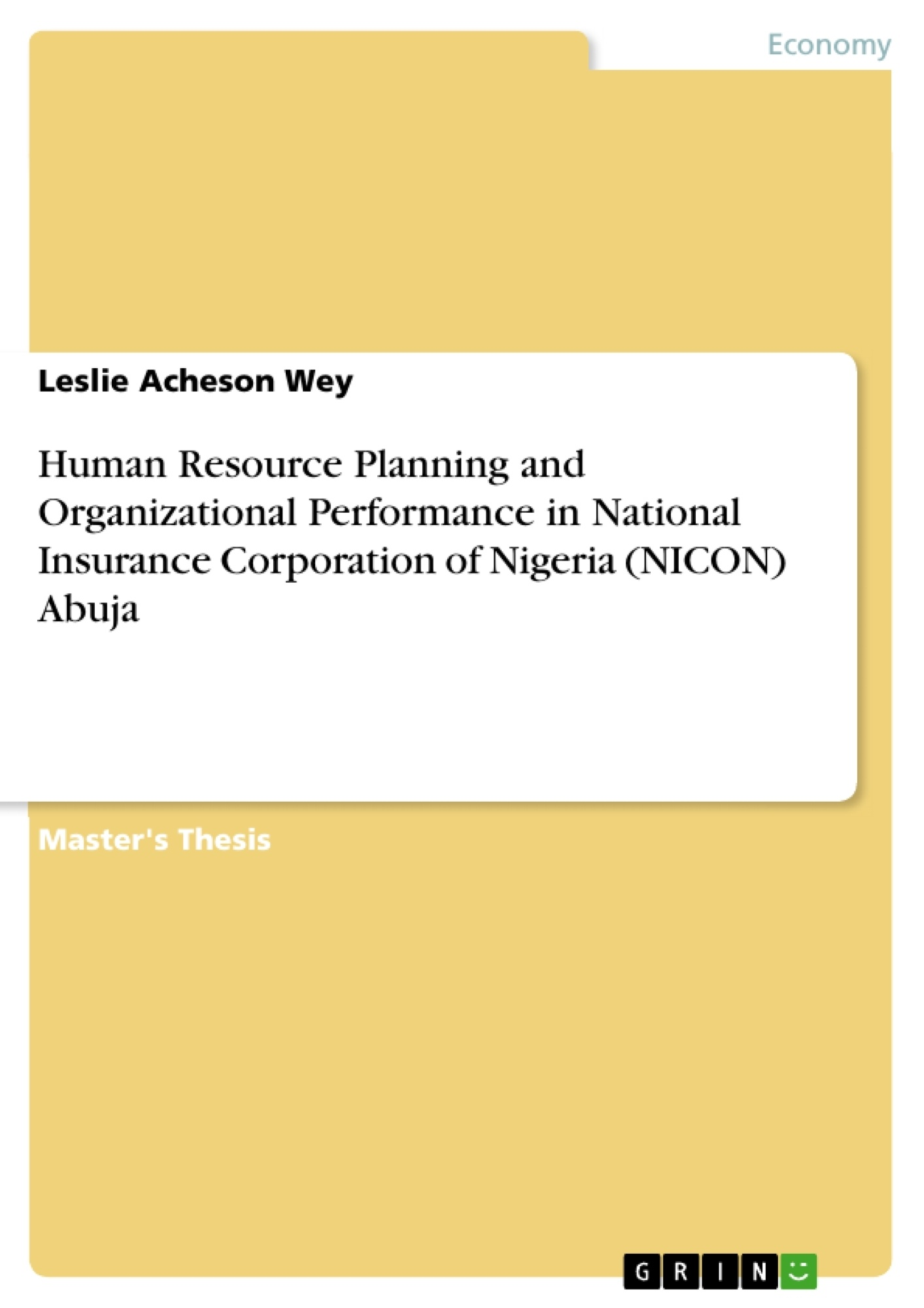 Title: Human Resource Planning and Organizational Performance in National Insurance Corporation of Nigeria (NICON) Abuja