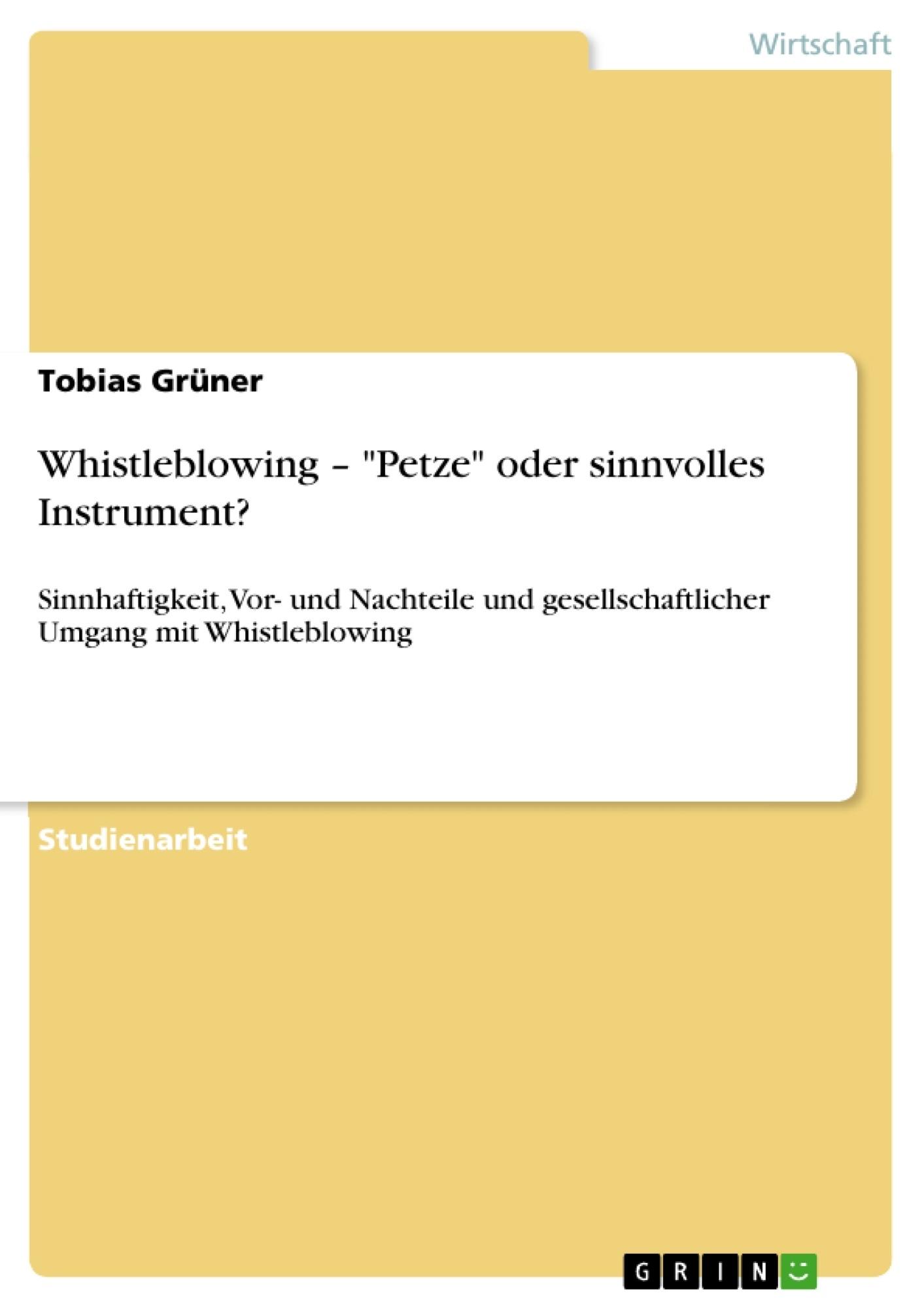 """Titel: Whistleblowing – """"Petze"""" oder sinnvolles Instrument?"""