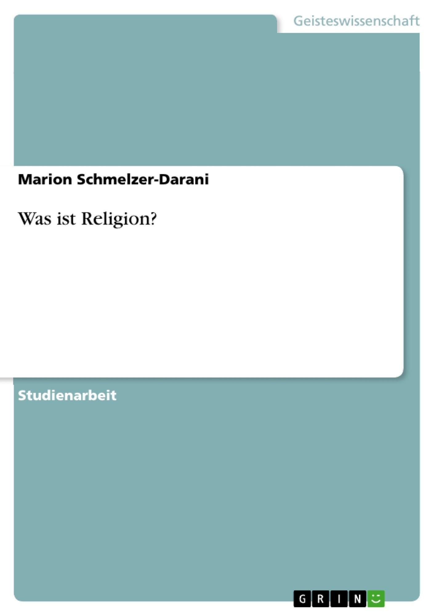 Titel: Was ist Religion?