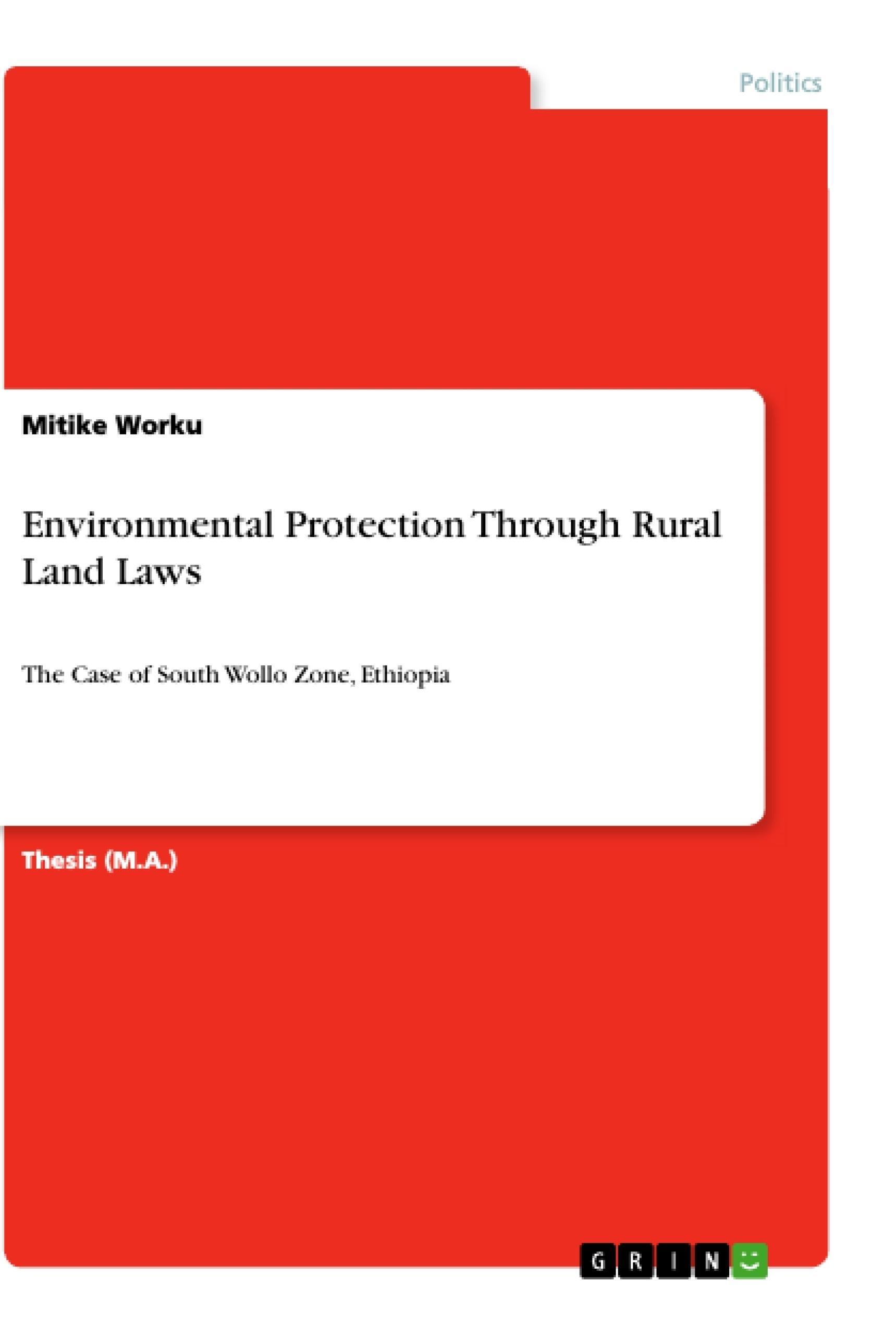 Title: Environmental Protection Through Rural Land Laws