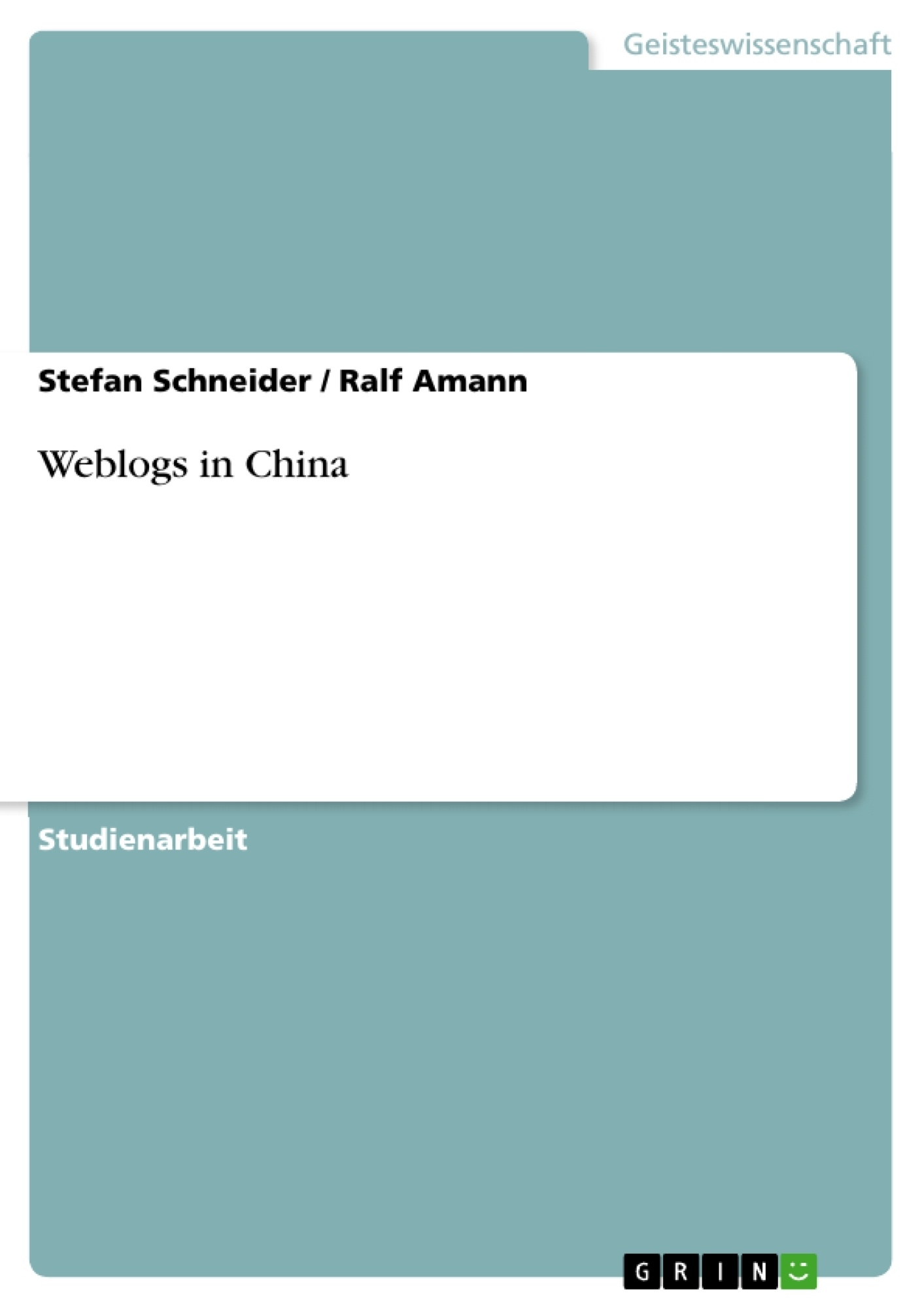 Titel: Weblogs in China