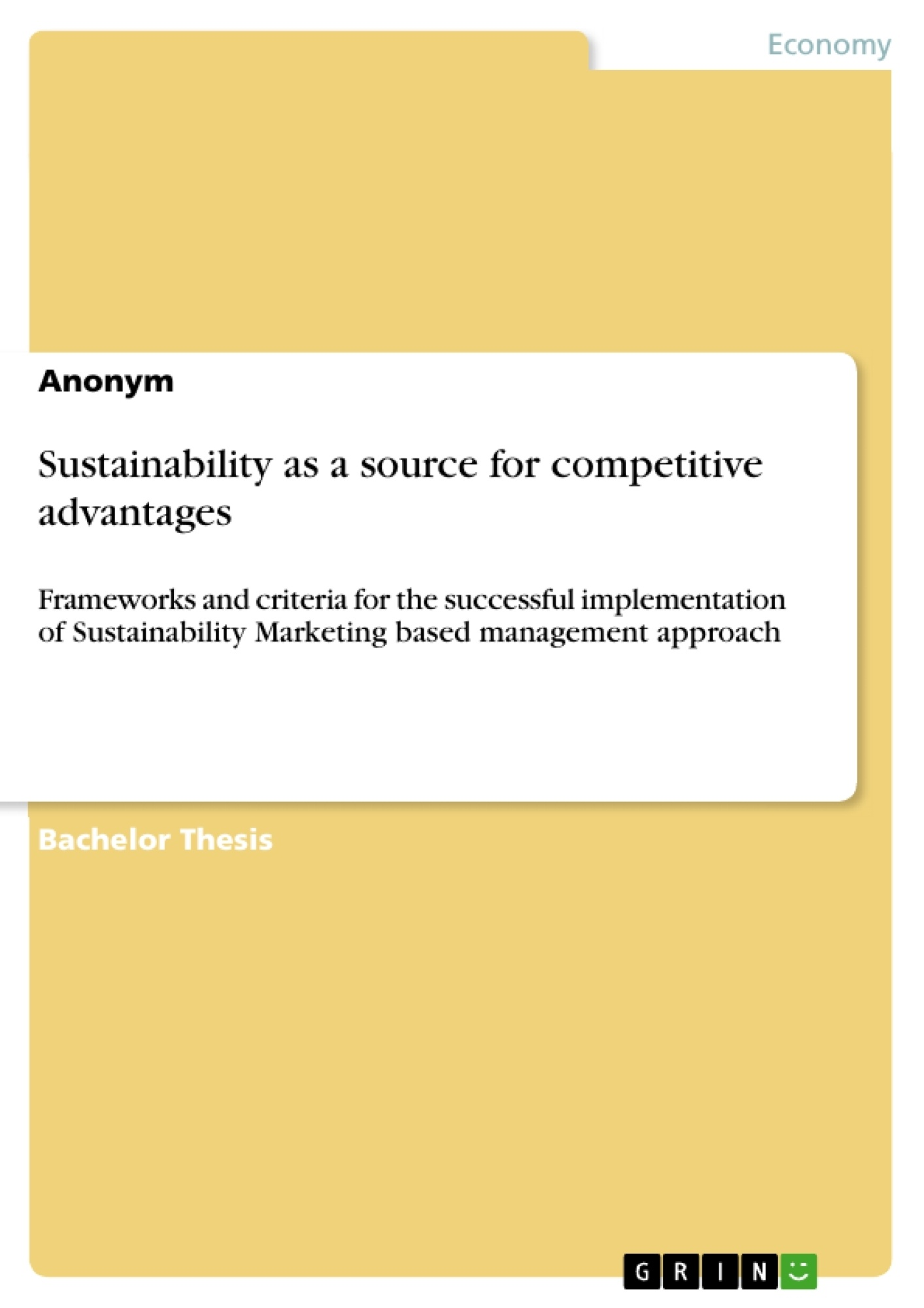 Title: Sustainability as a source for competitive advantages