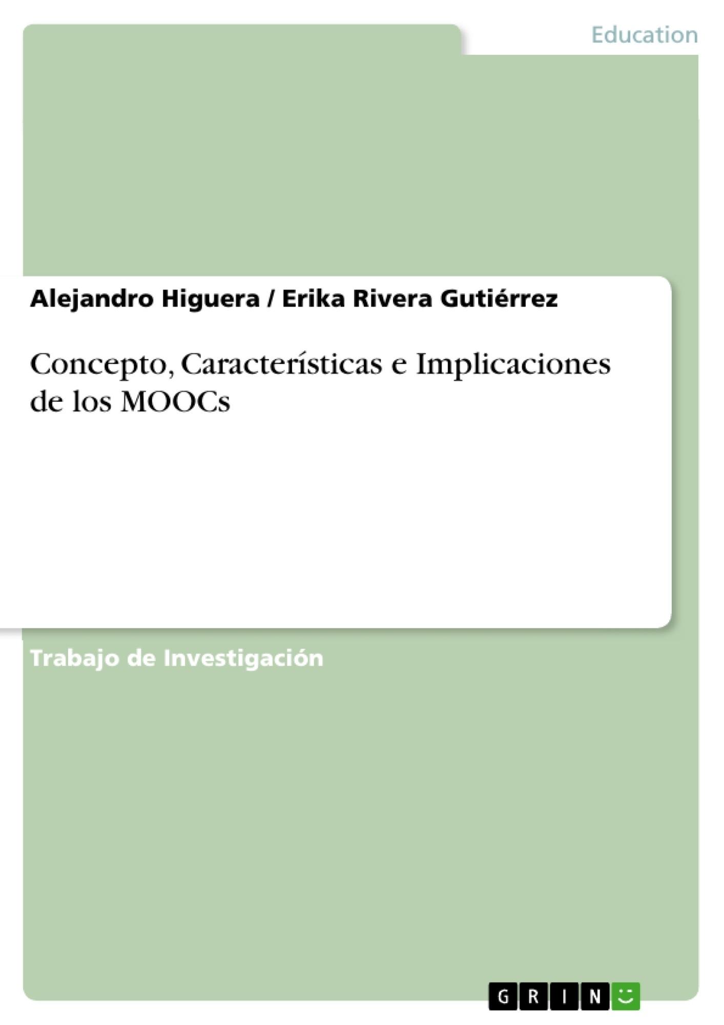 Título: Concepto, Características e Implicaciones de los MOOCs