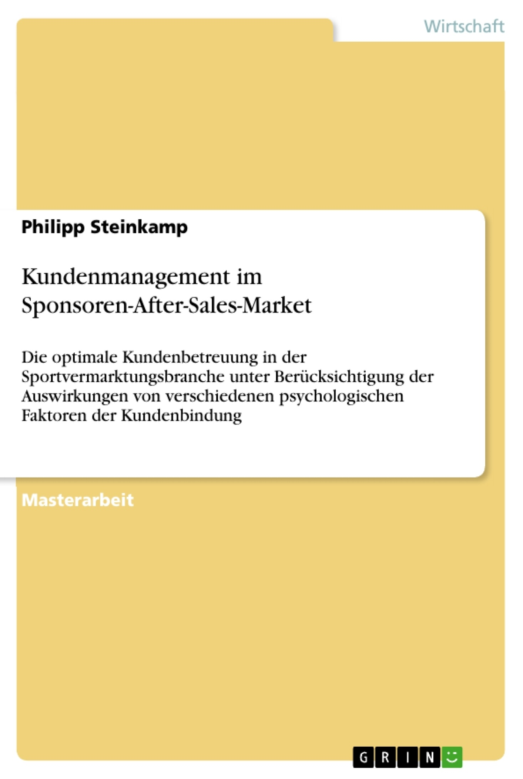 Titel: Kundenmanagement im Sponsoren-After-Sales-Market