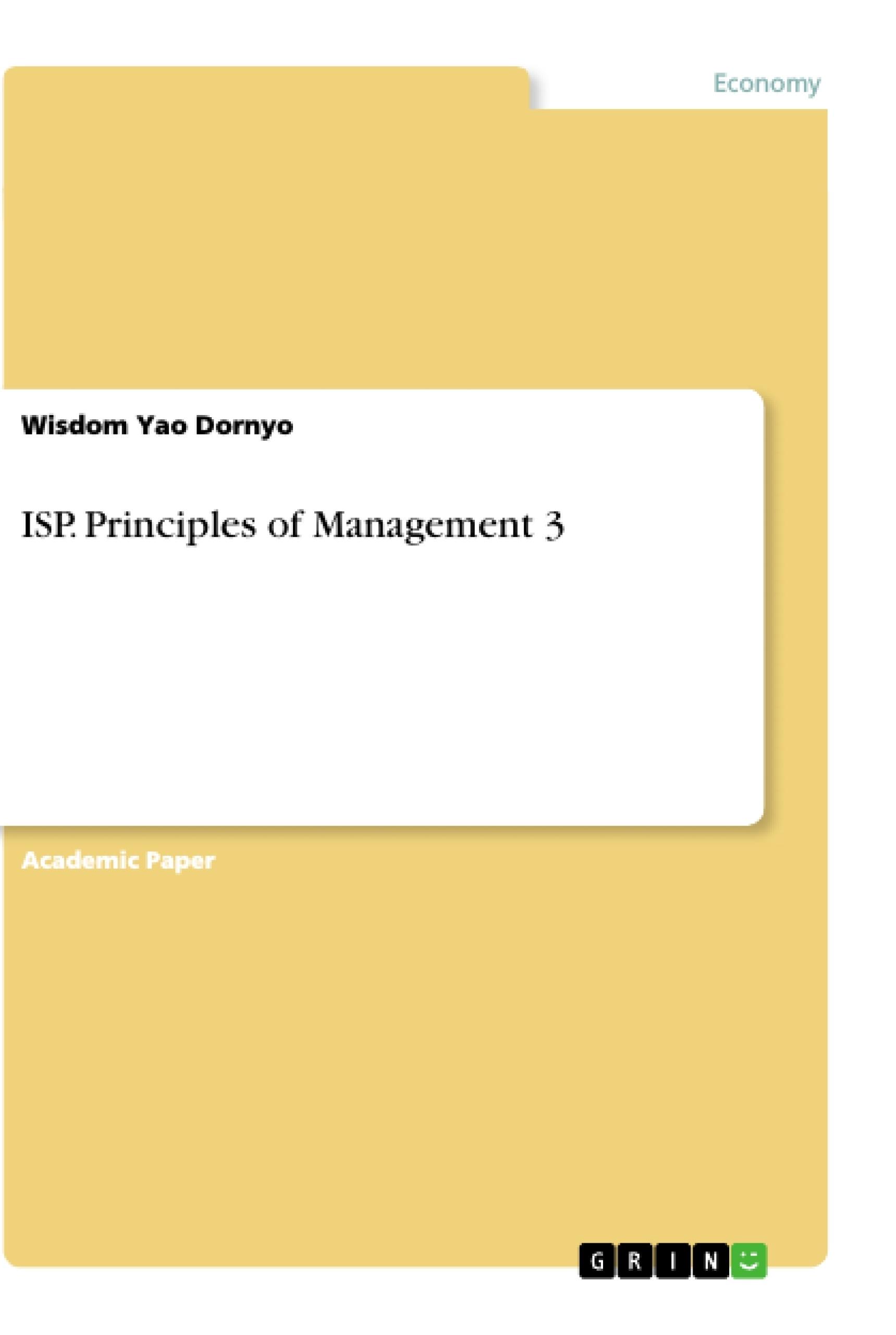 Title: ISP. Principles of Management 3