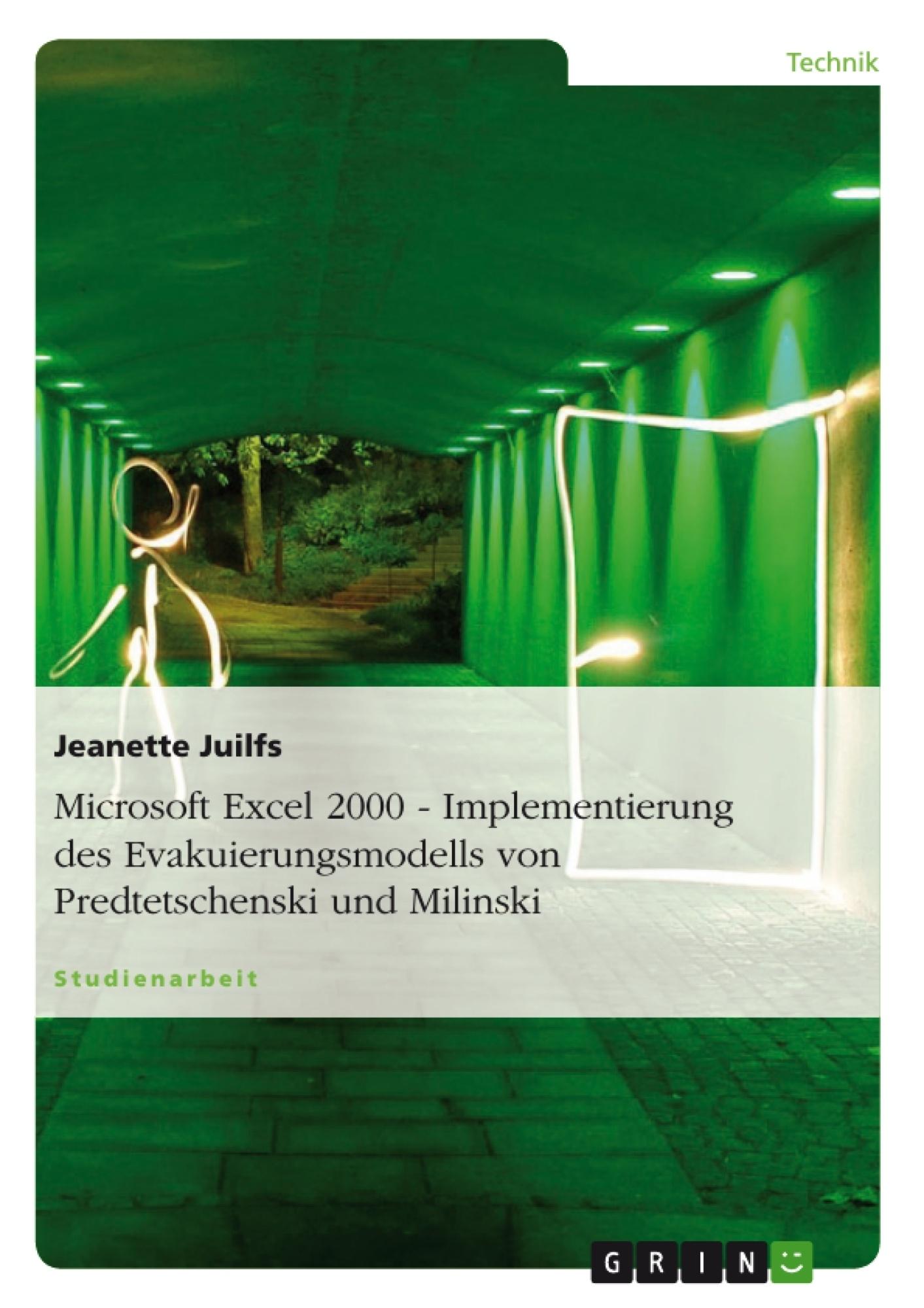 Titel: Microsoft Excel 2000 - Implementierung des Evakuierungsmodells von Predtetschenski und Milinski