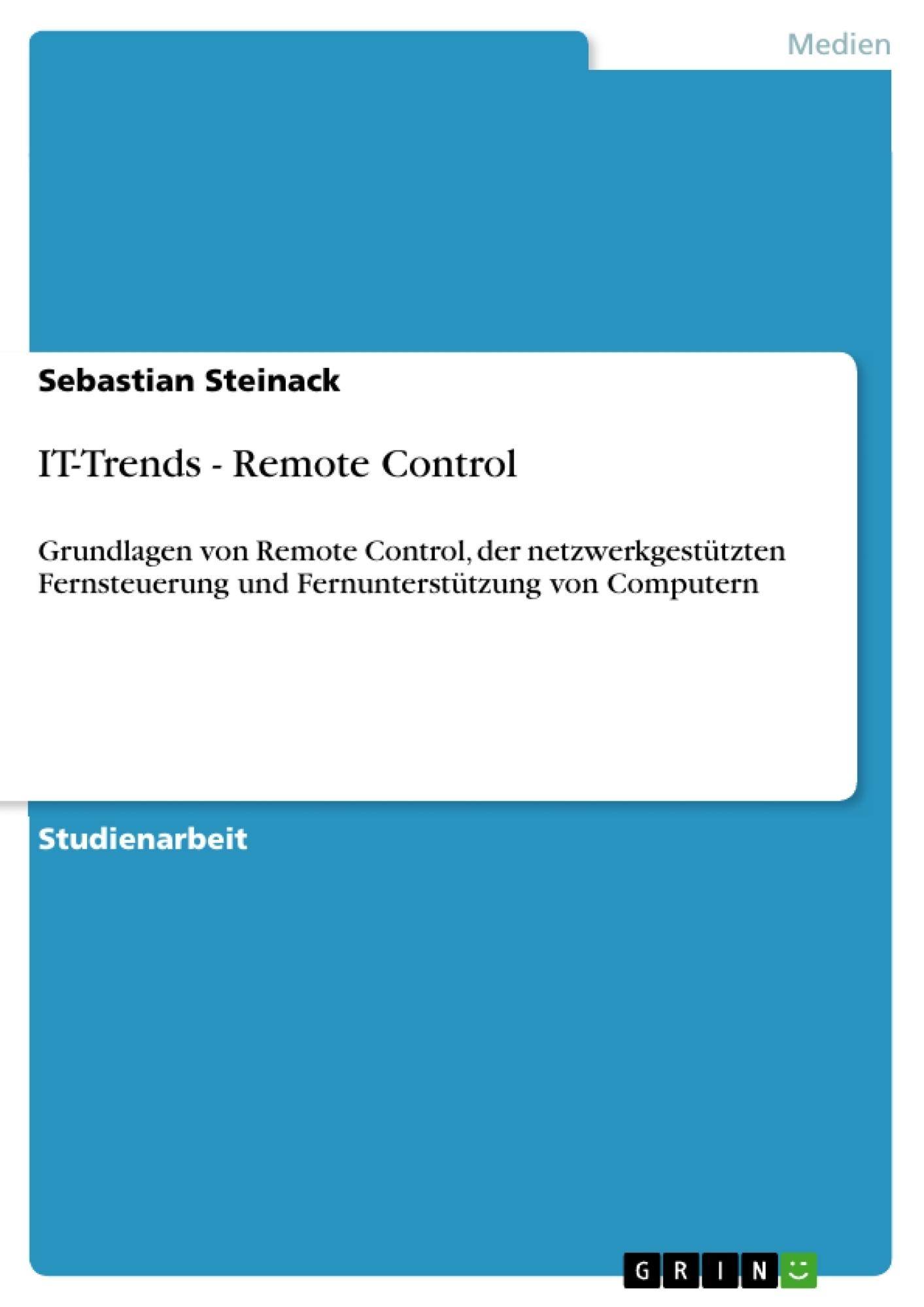 Titel: IT-Trends - Remote Control