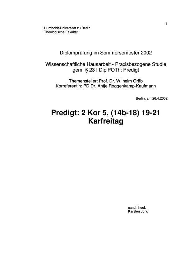 Titel: Entwurf einer Karfreitagspredigt zu 2 Kor 5,14-21