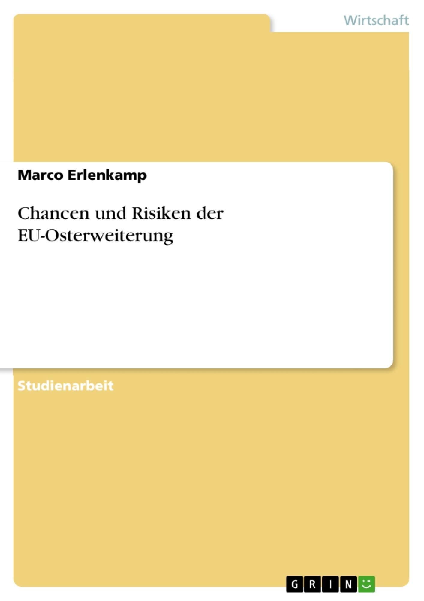 Titel: Chancen und Risiken der EU-Osterweiterung