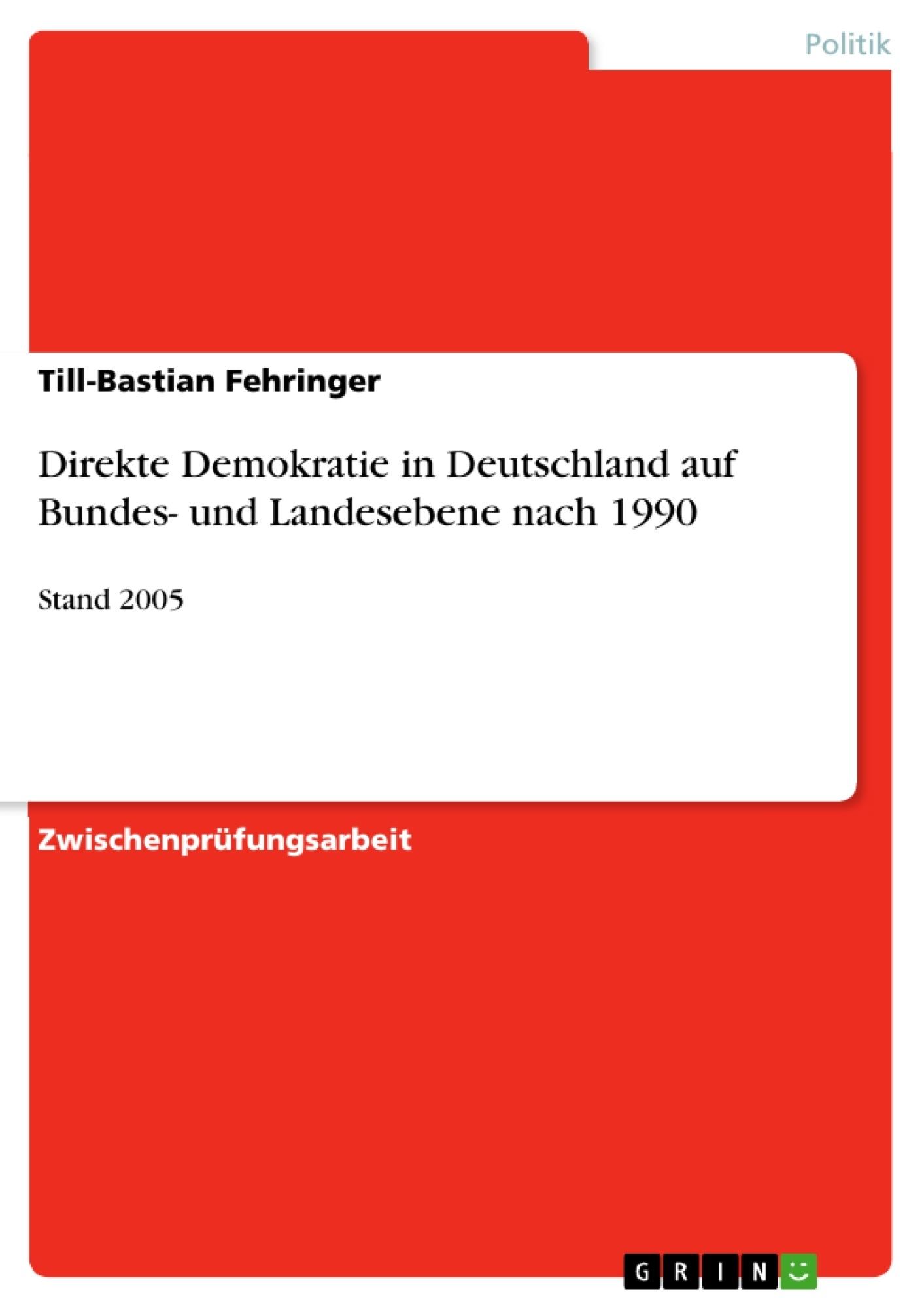 Titel: Direkte Demokratie in Deutschland auf Bundes- und Landesebene nach 1990
