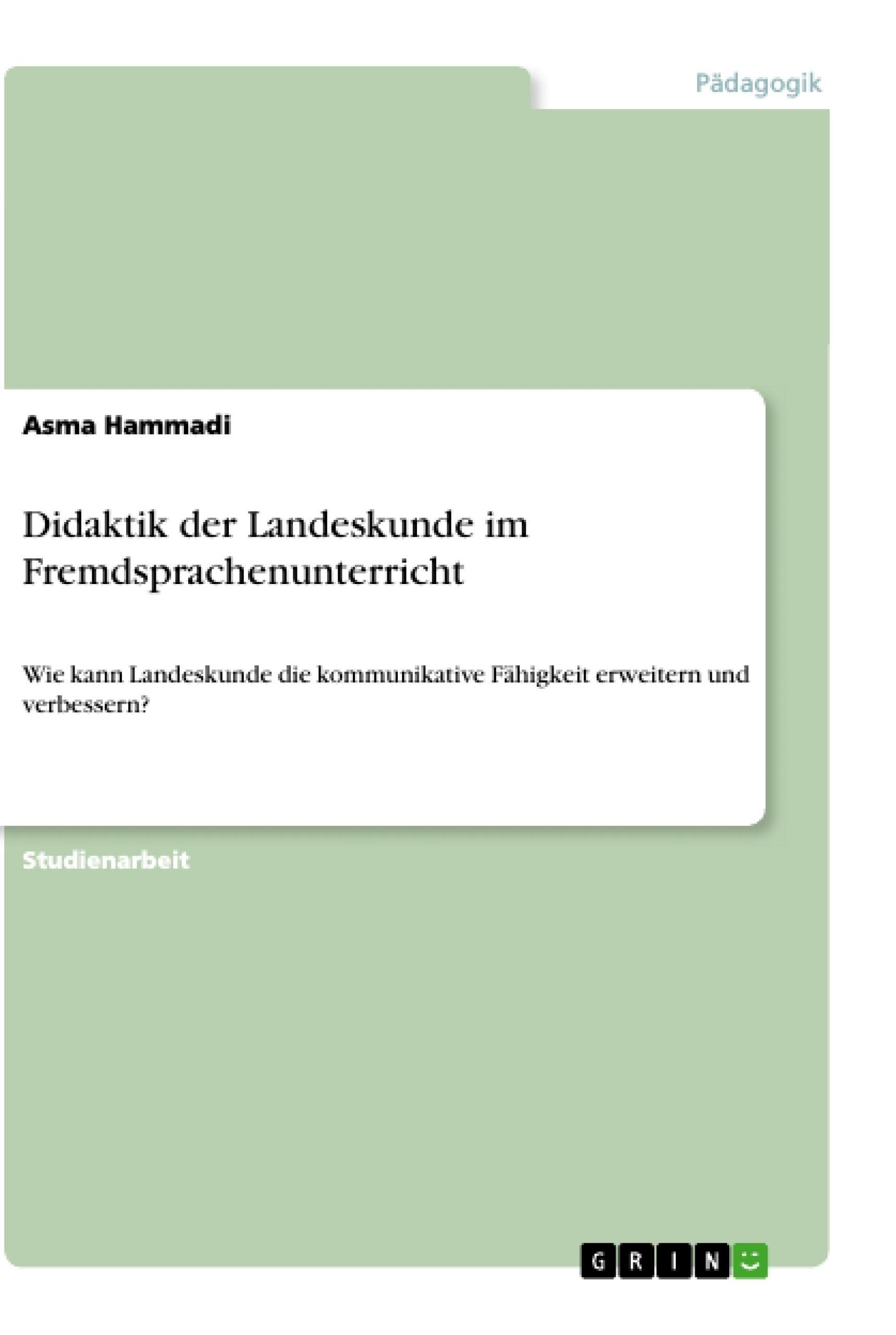 Titel: Didaktik der Landeskunde im Fremdsprachenunterricht
