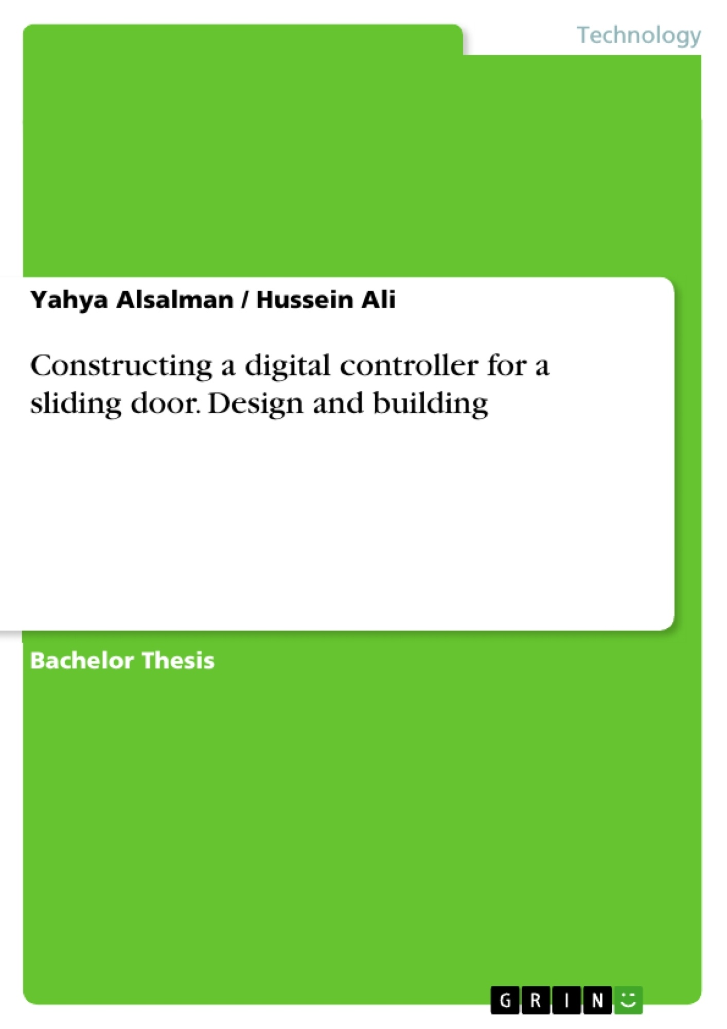 Title: Constructing a digital controller for a sliding door. Design and building