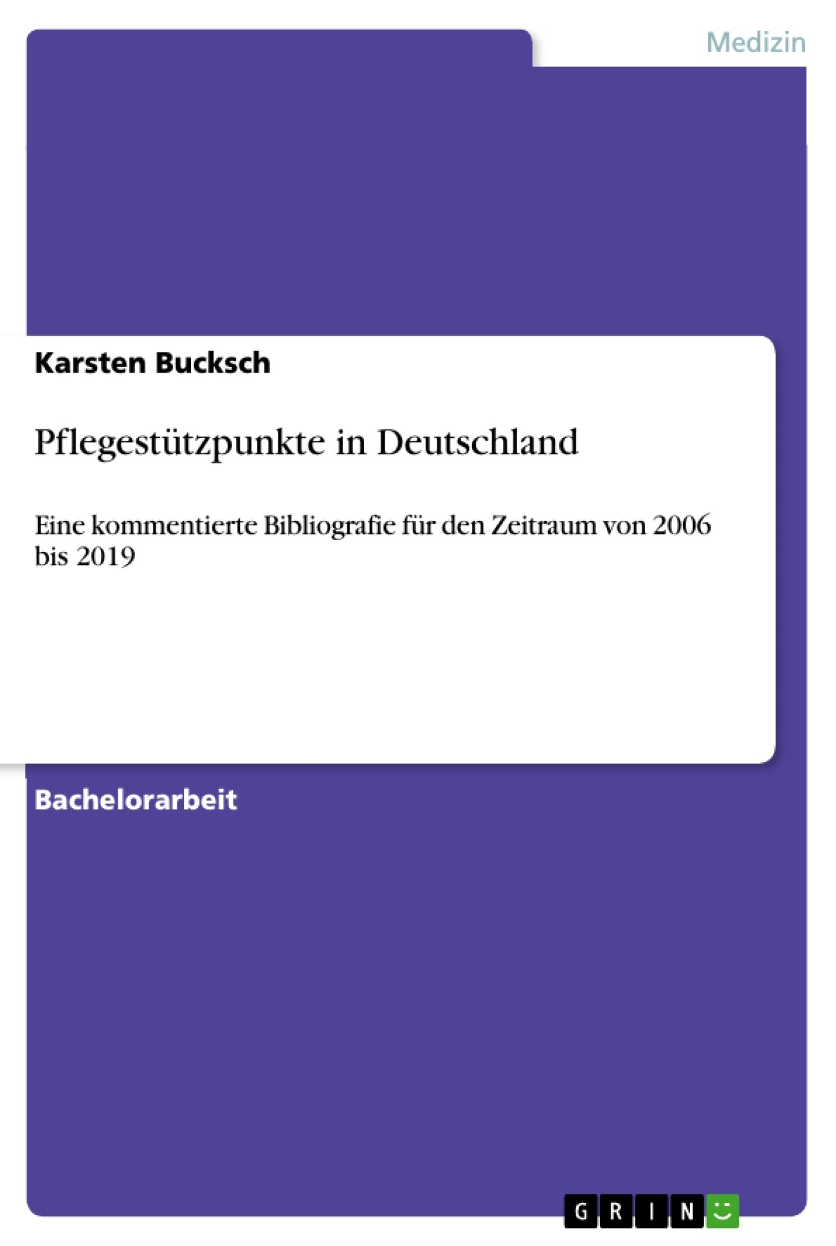 Titel: Pflegestützpunkte in Deutschland