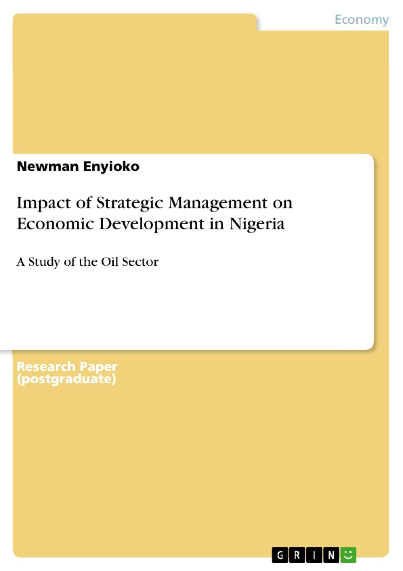 Title: Impact of Strategic Management on Economic Development in Nigeria