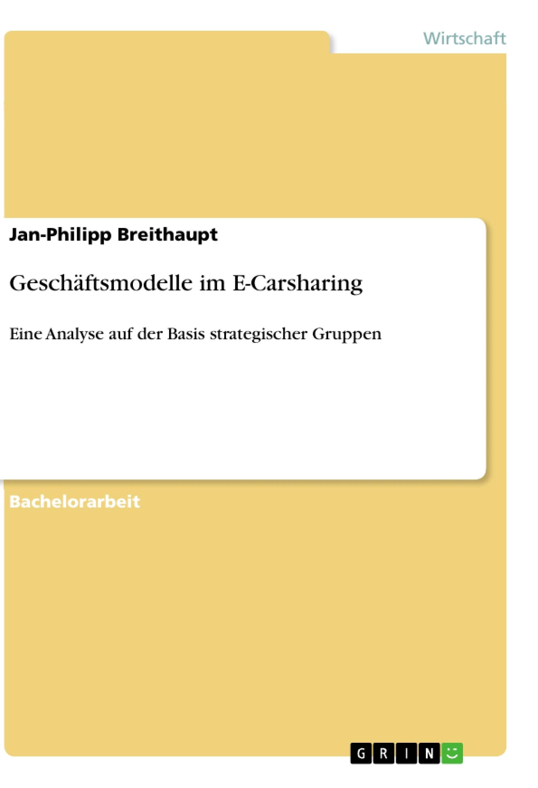 Titel: Geschäftsmodelle im E-Carsharing